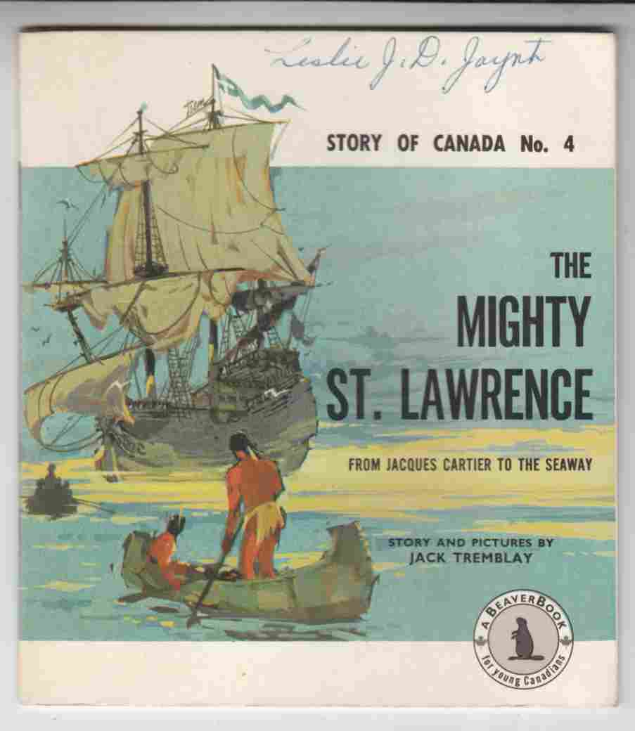 Image for The Mighty St. Lawrence Story of Canada No. 4