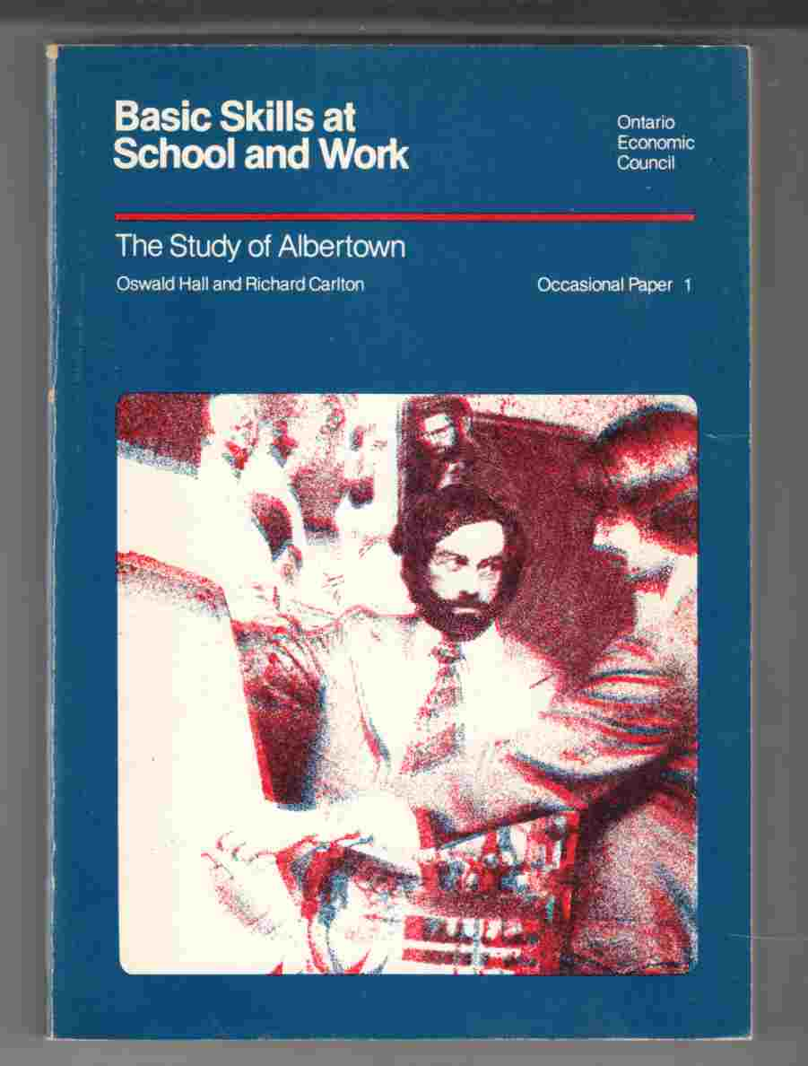 Image for Basic Skills At School and Work:  The Study of Albertown