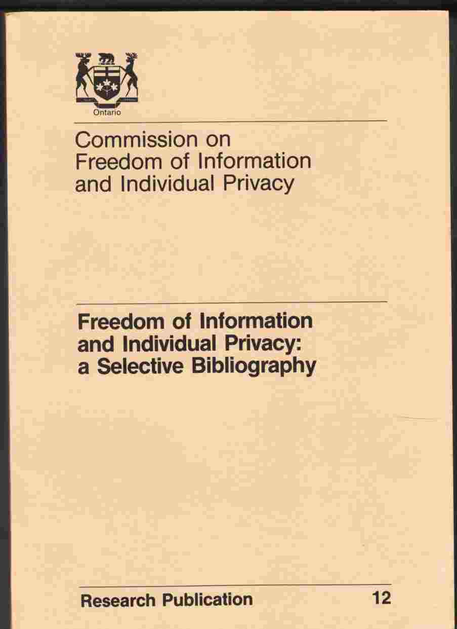 Image for Freedom of Information and Individual Privacy: a Selective Bibliography