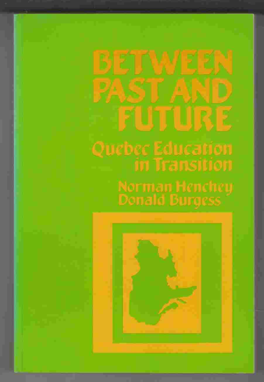 Image for Between Past and Future Quebec Education in Transition