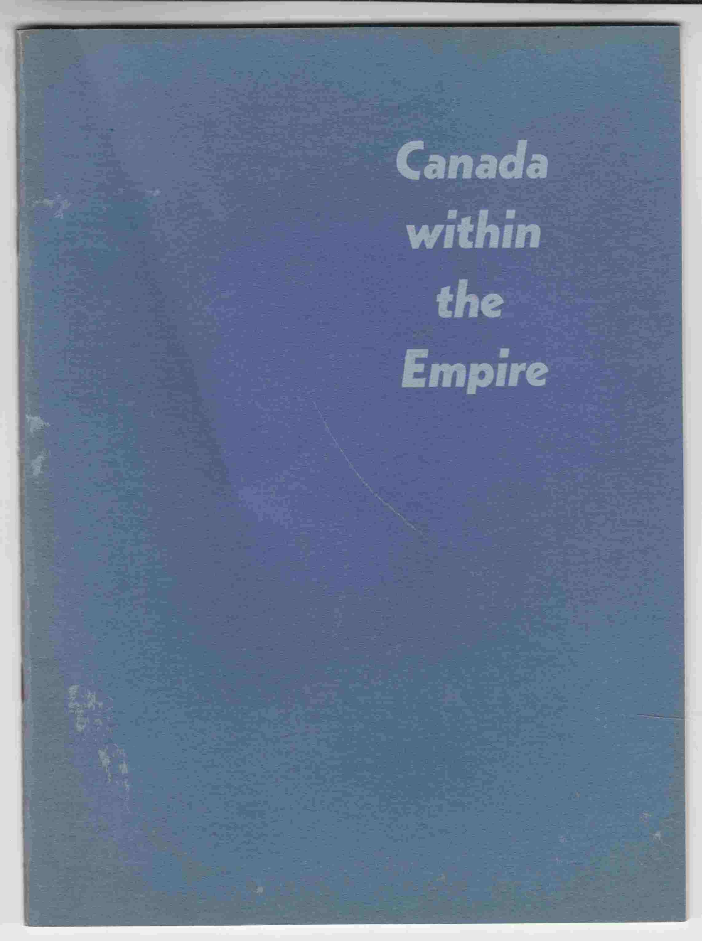 Image for Canada Within the Empire