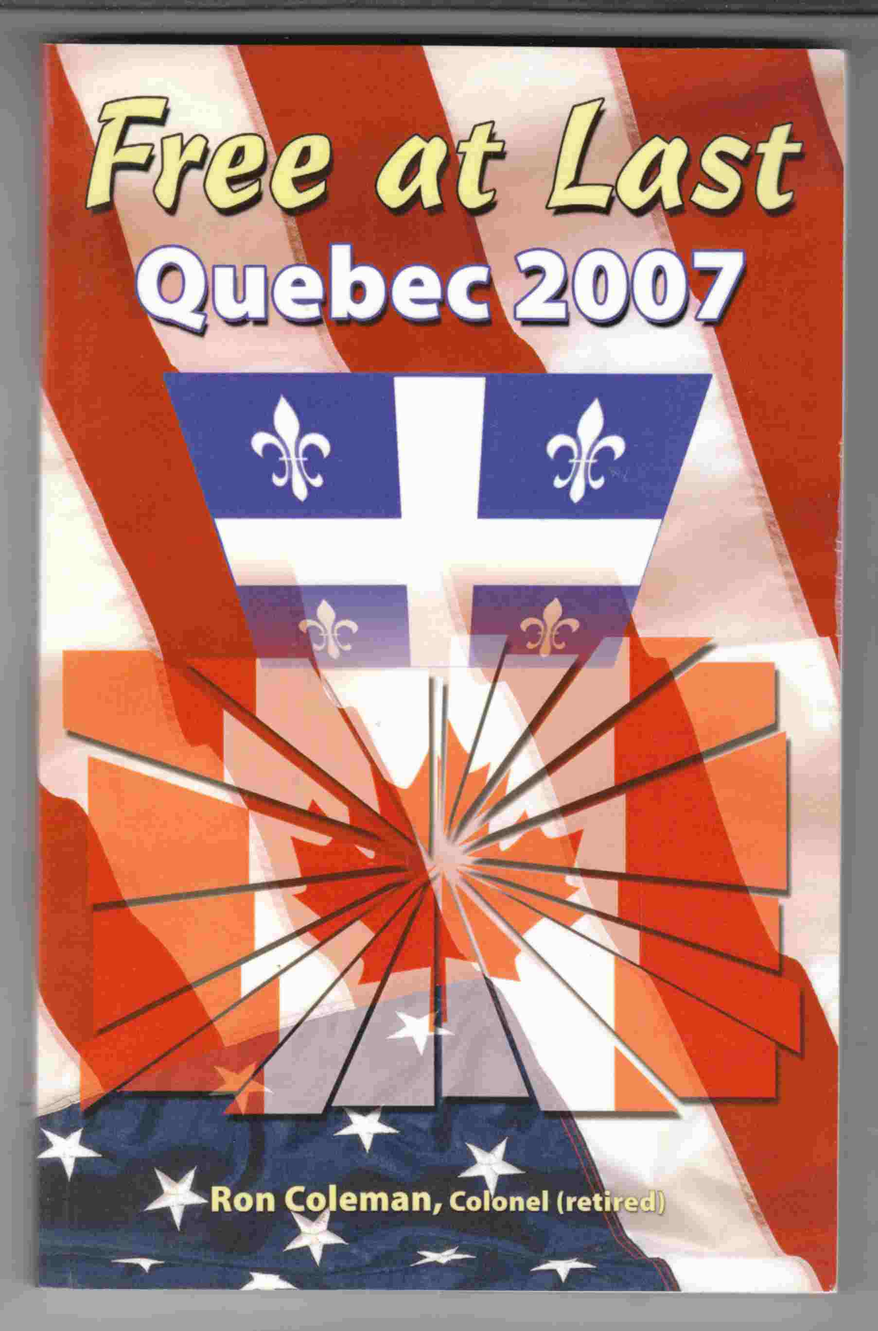 Image for Free At Last Quebec 2007