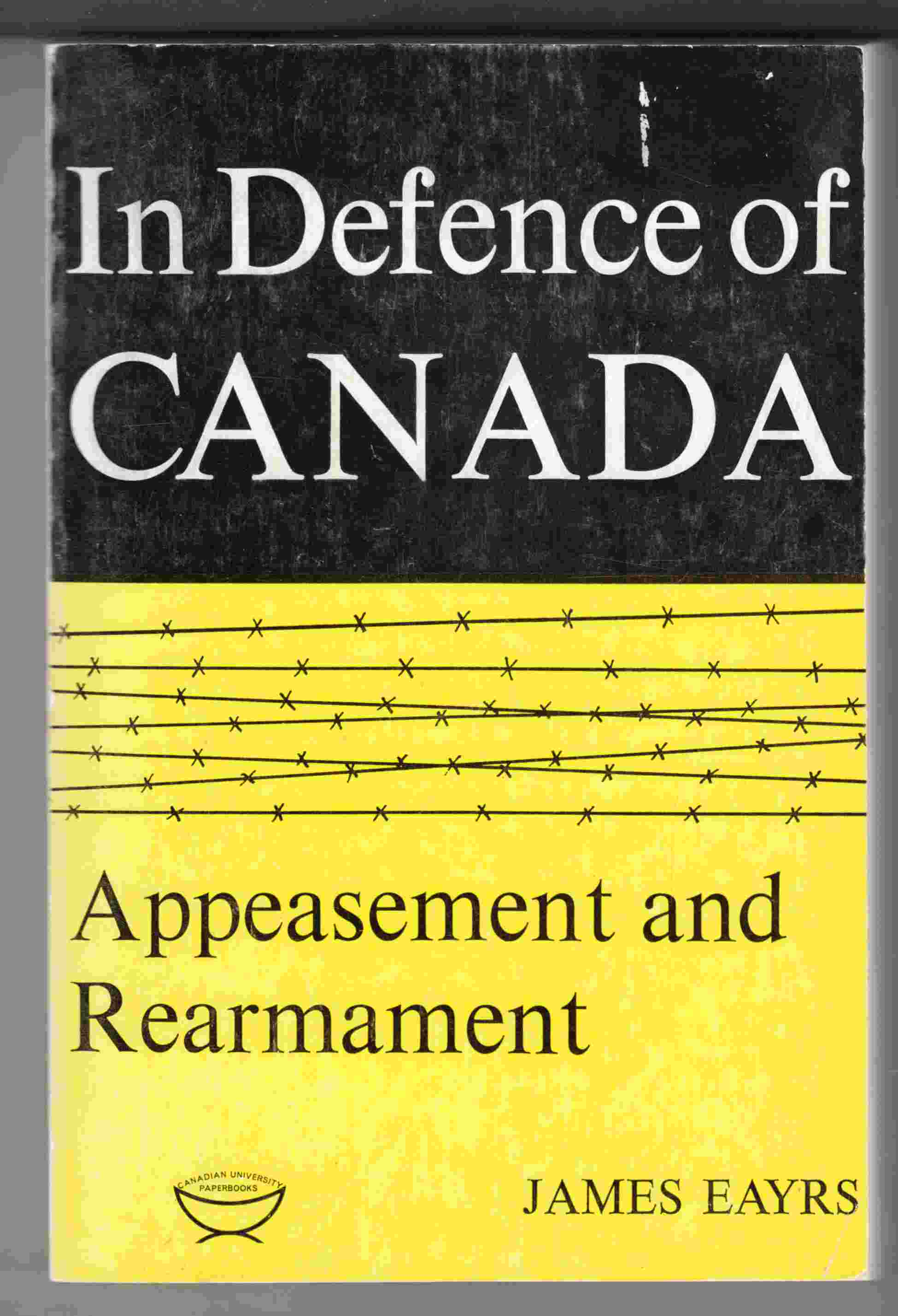 Image for In Defence of Canada: Peacemaking and Deterrence