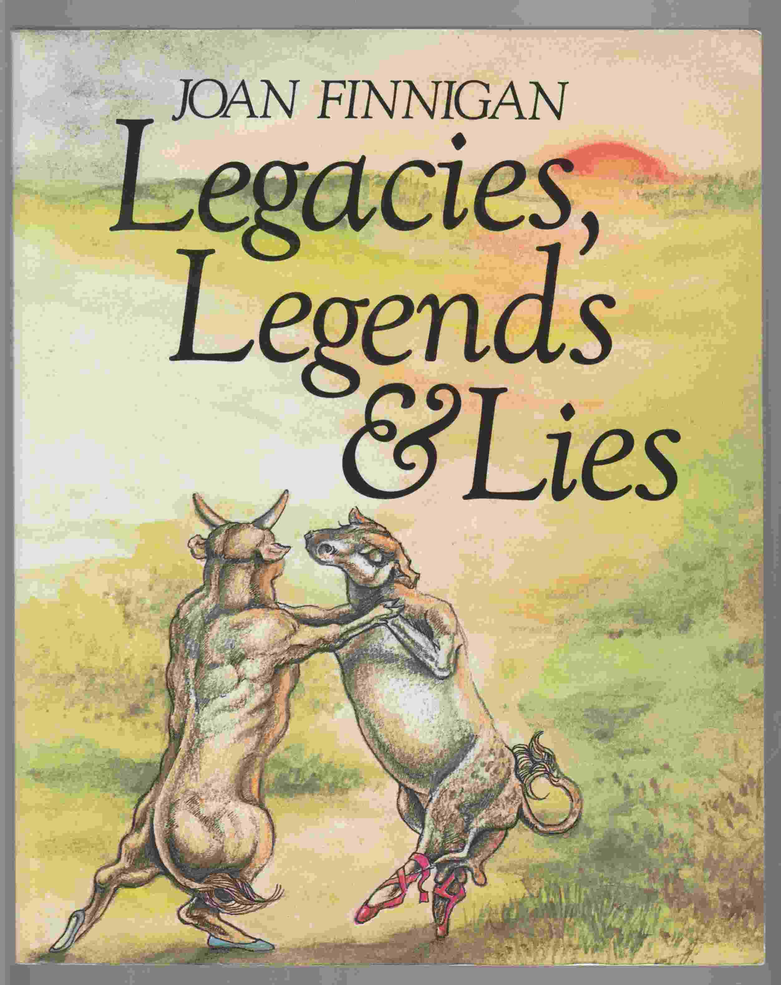 Image for Legacies, Legends & Lies