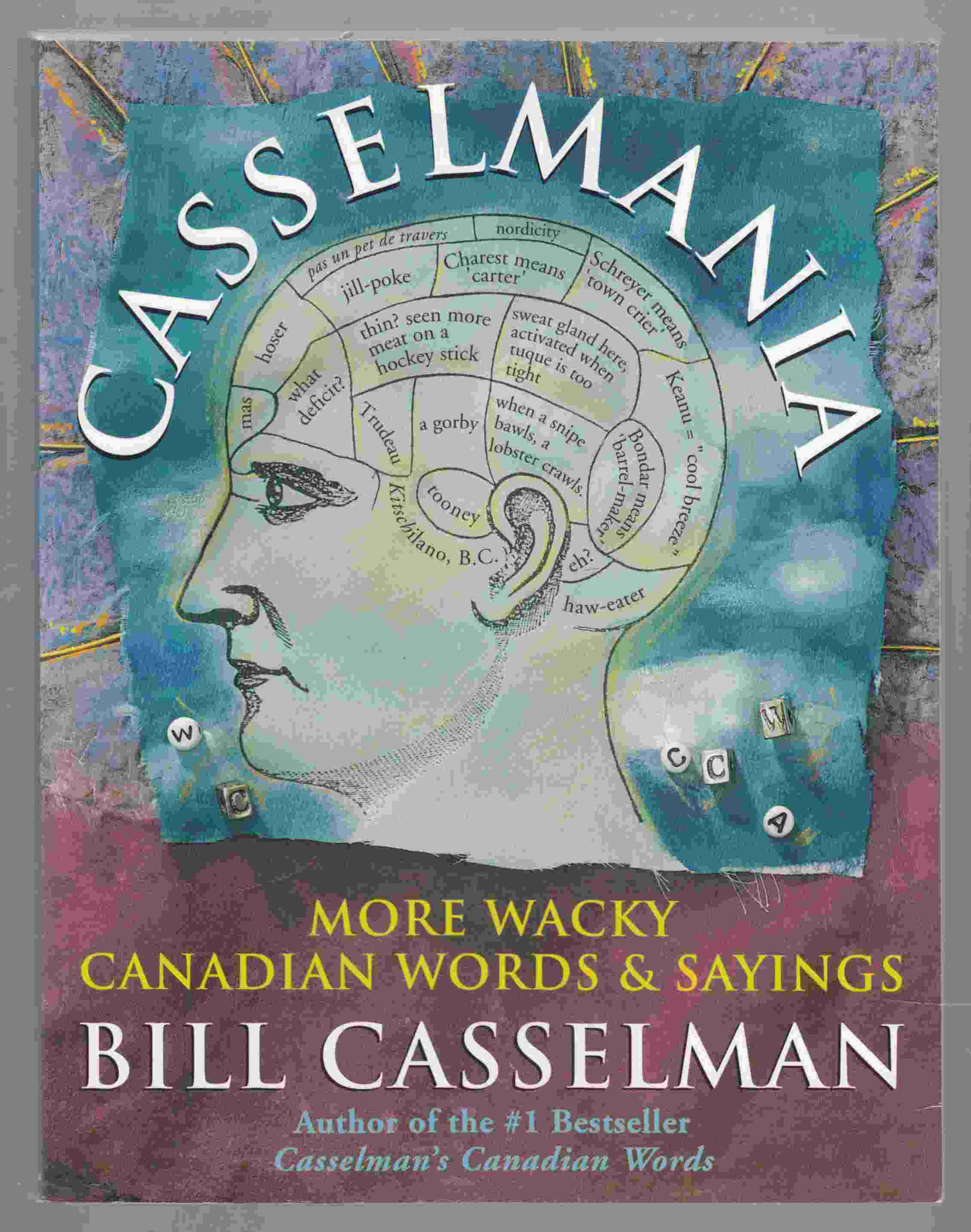 Image for Casselmania More Wacky Canadian Words & Sayings