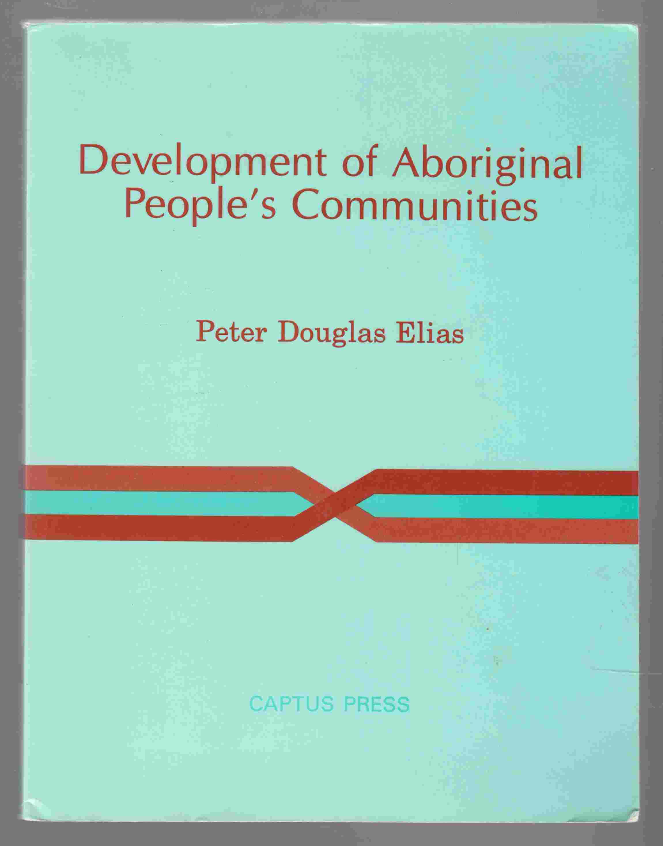 Image for Development of Aboriginal People's Communities