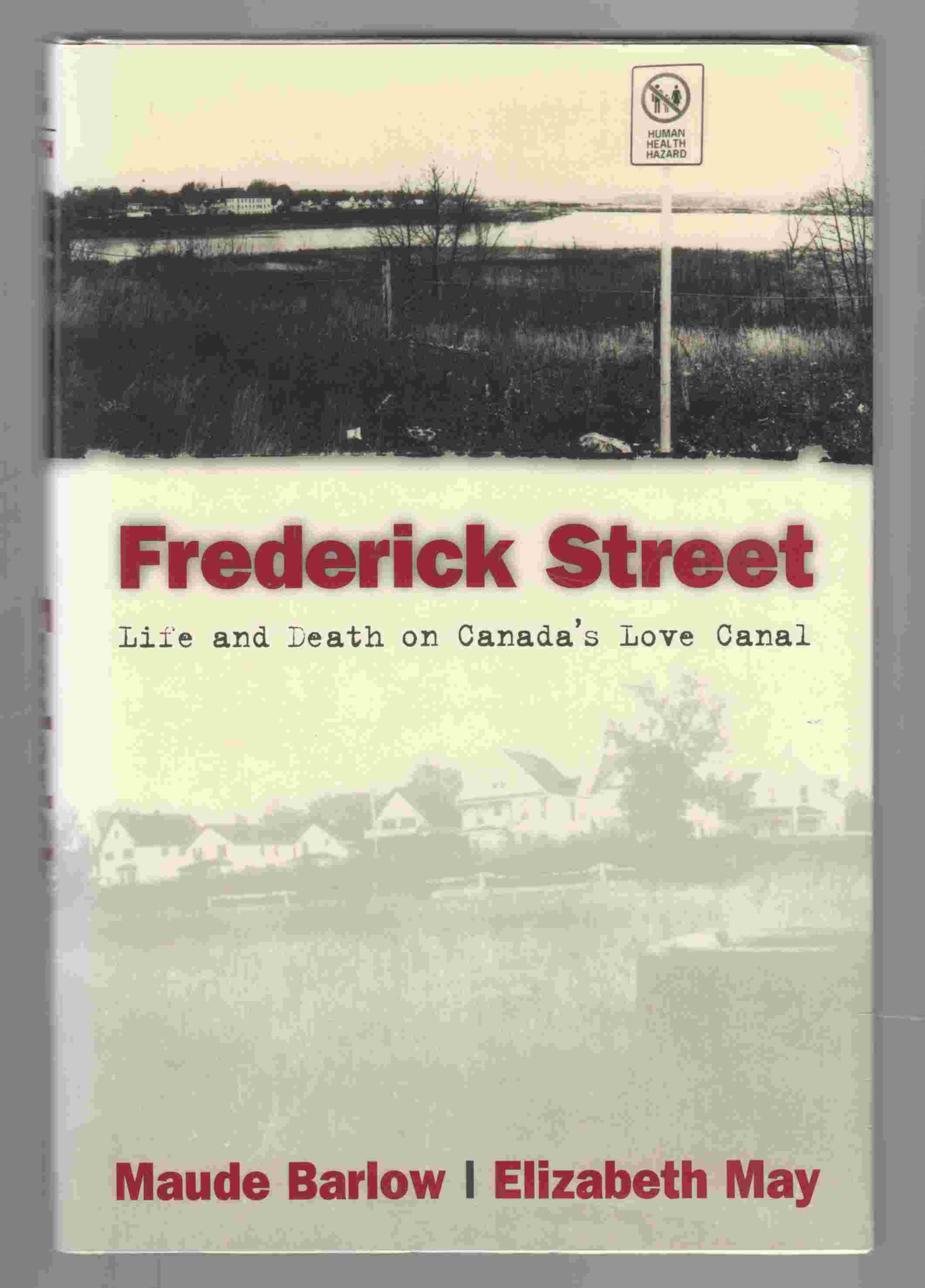 Image for Frederick Street Life and Death on Canada's Love Canal