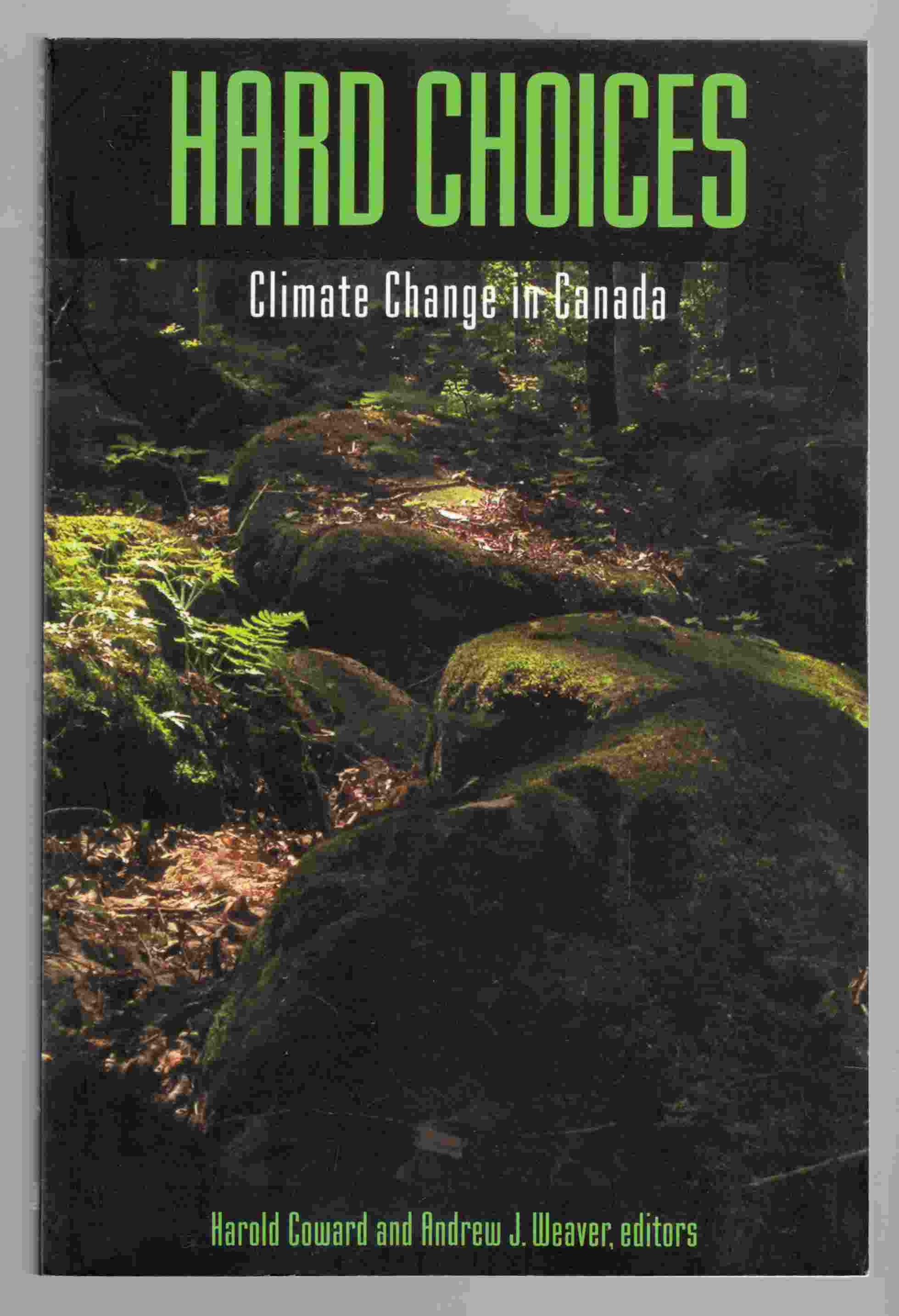 Image for Hard Choices Climate Change in Canada