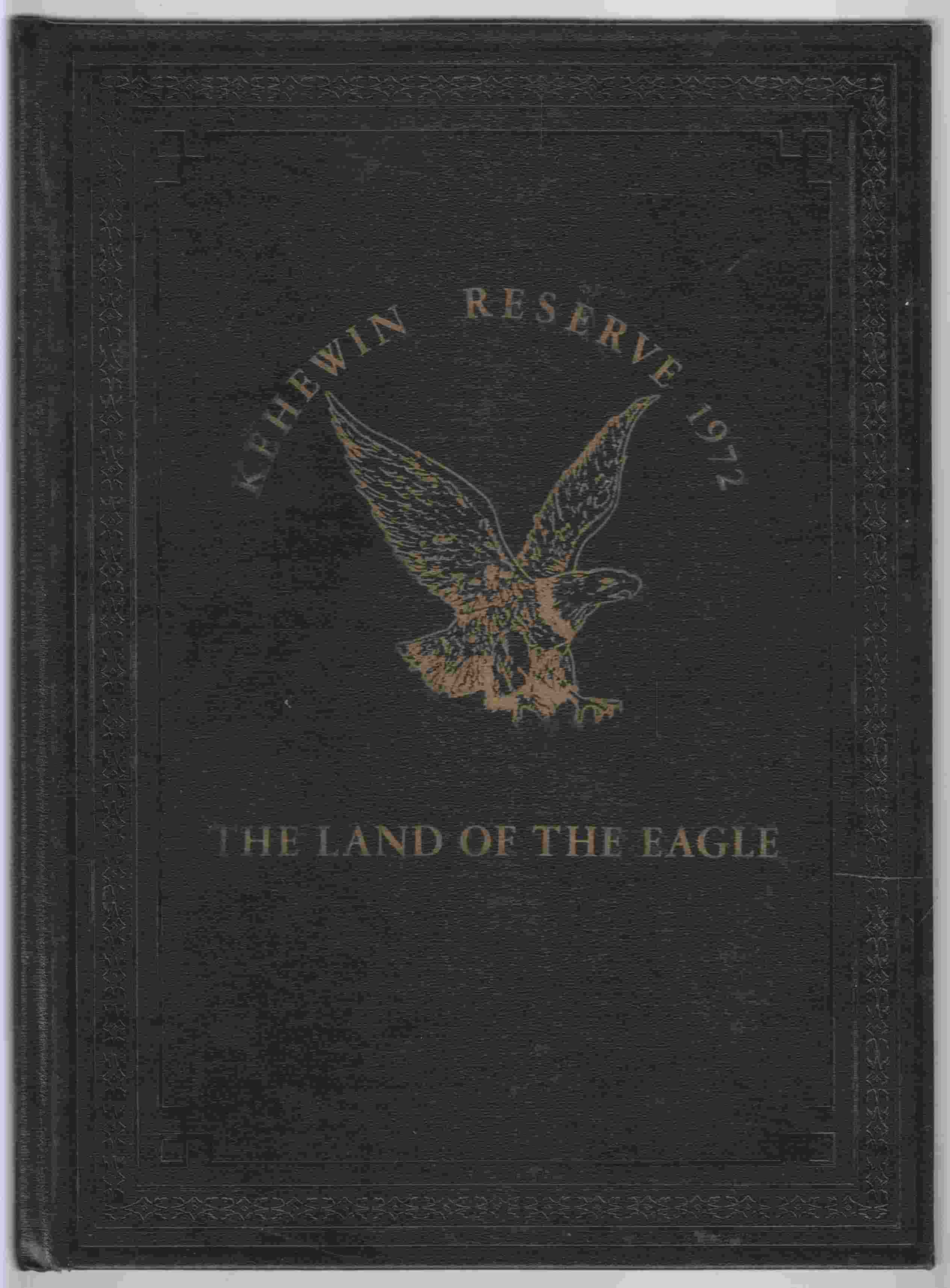 Image for Kehewin Reservation 1972 The Land of the Eagle