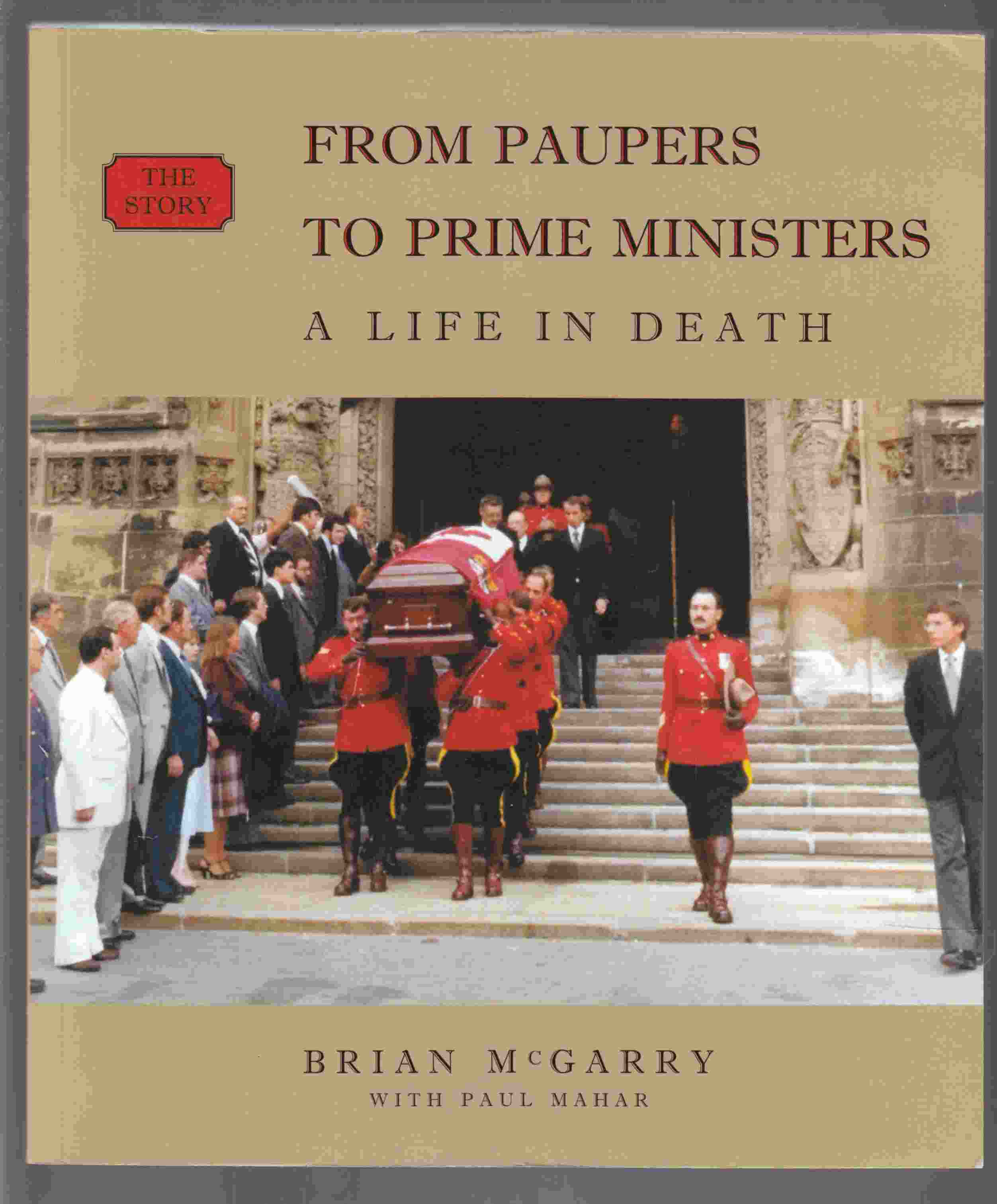 Image for From Paupers to Prime Ministers A Life in Death - the Story