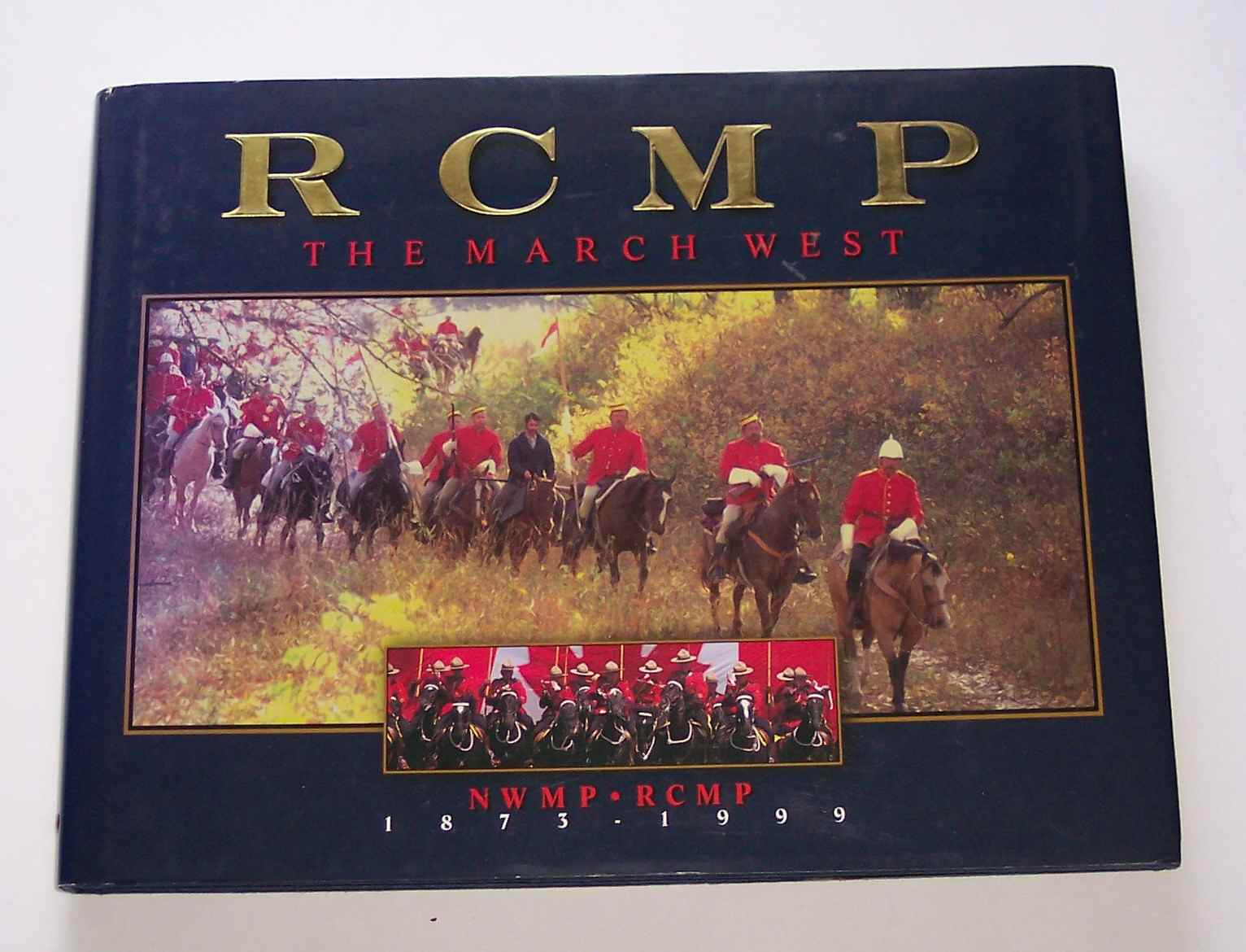 Image for RCMP: The March West