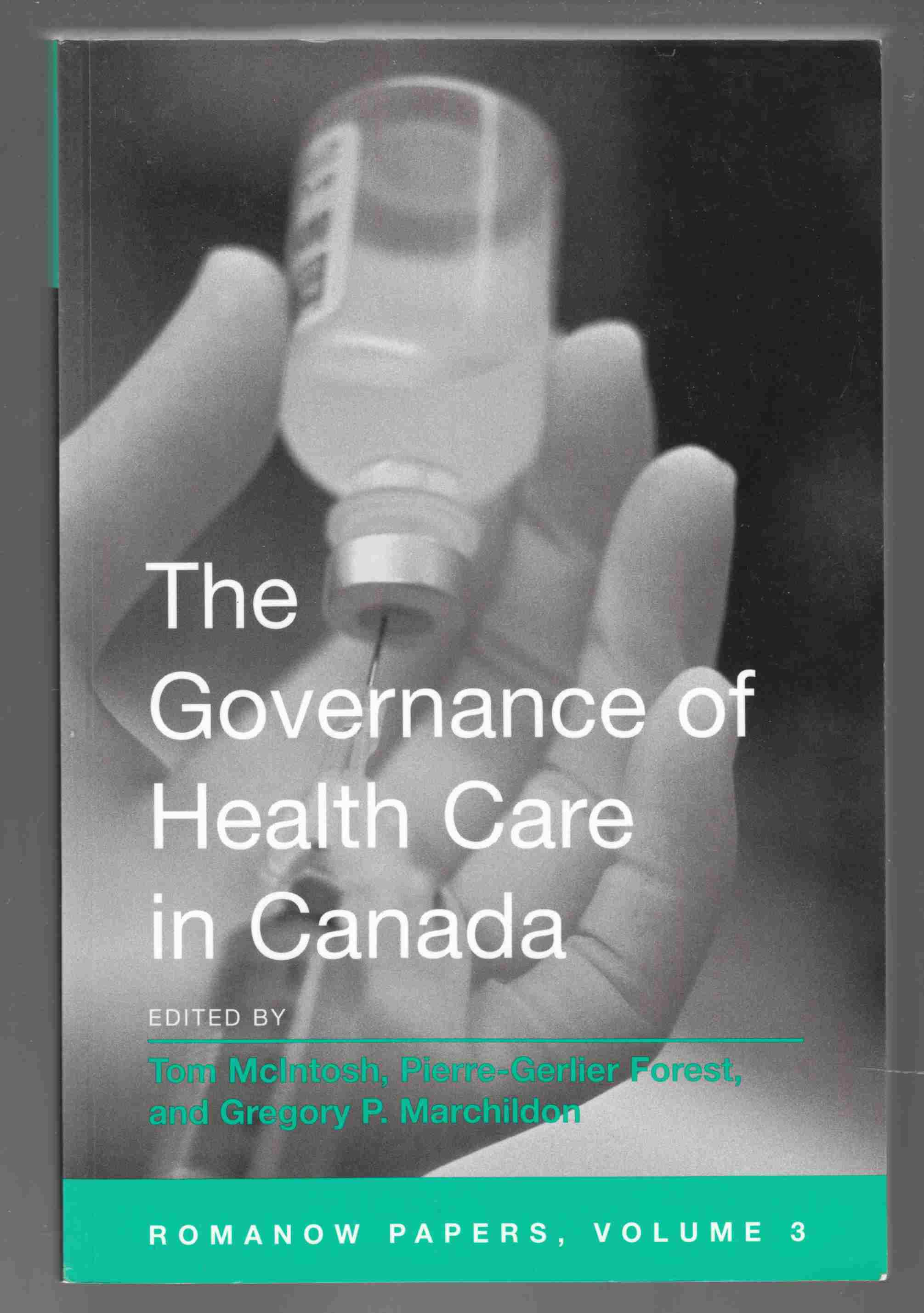 Image for The Governance of Health Care in Canada Romanow Paoers, Volume 3