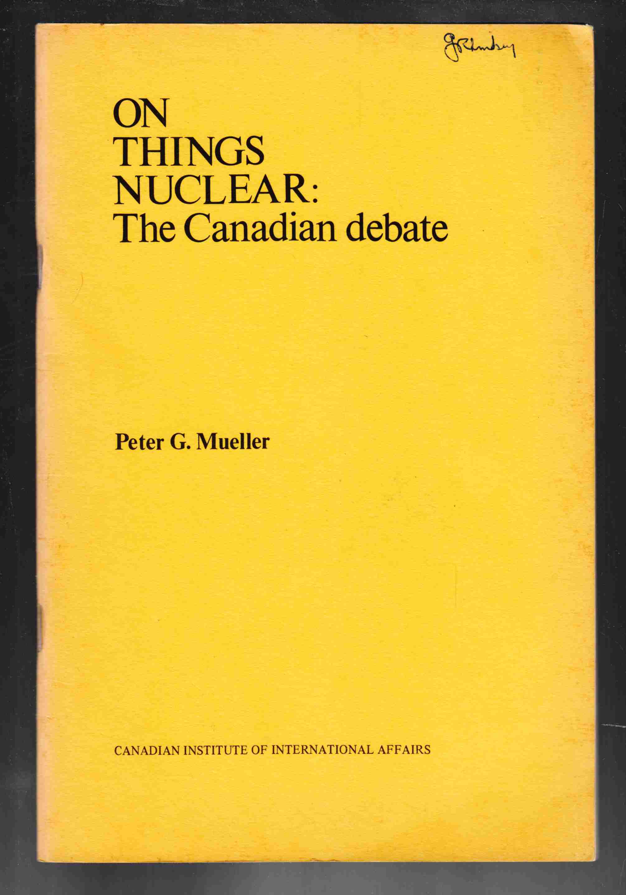 Image for On Things Nuclear:  The Canadian Debate