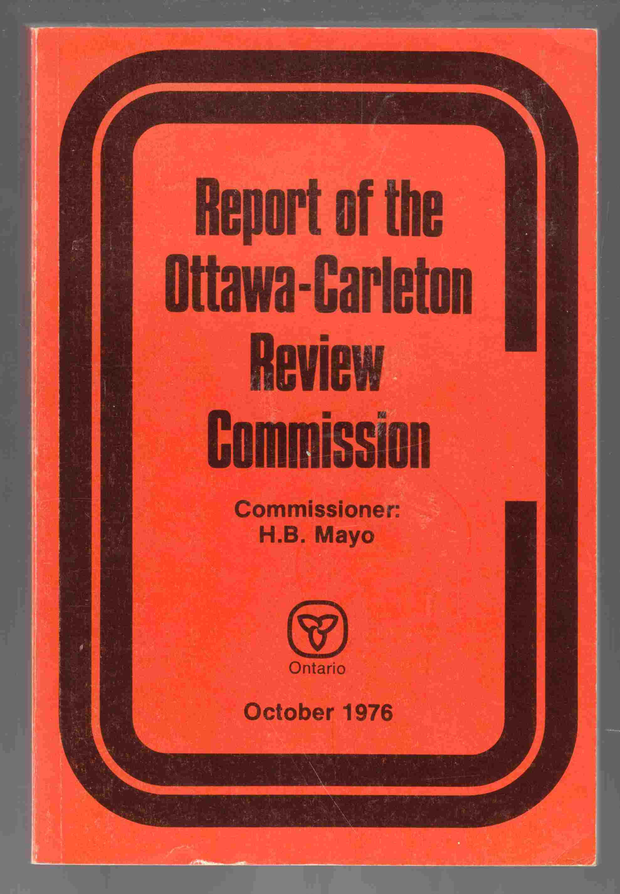 Image for Report of the Ottawa-Carleton Review Commission