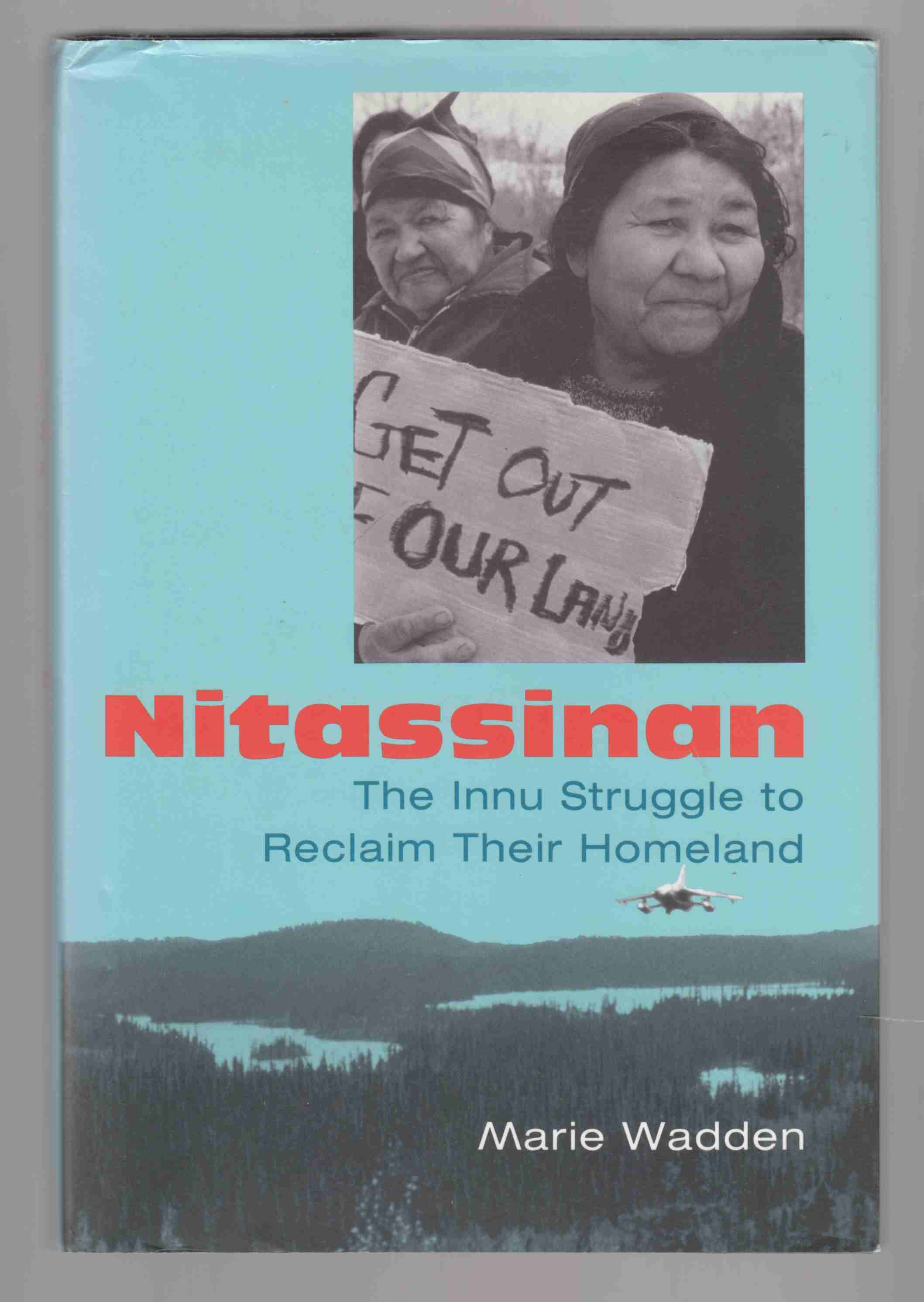 Image for Nitassinan The Innu Struggle to Reclaim Their Homeland
