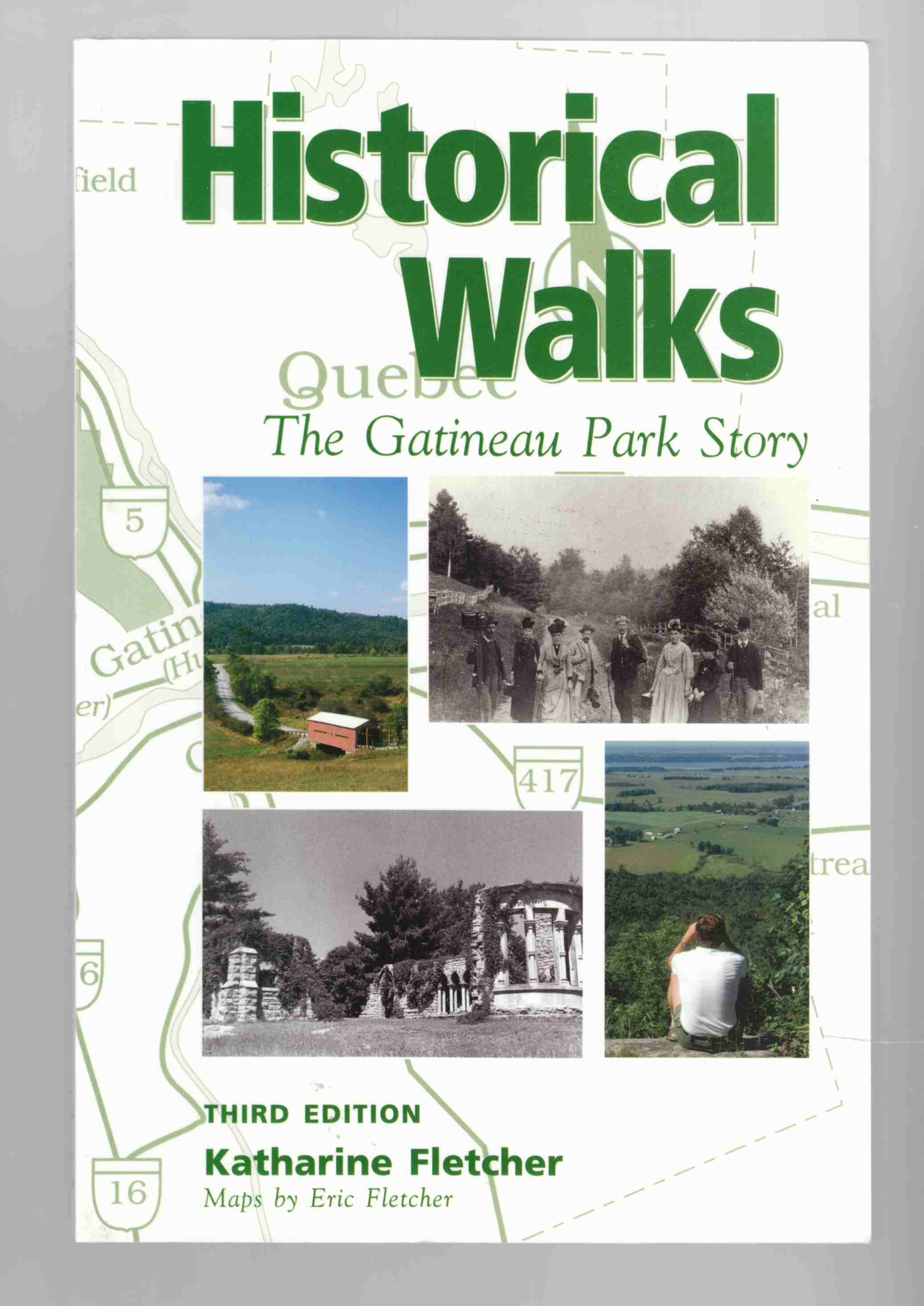 Image for Historical Walks The Gatineau Park Story Third Edition