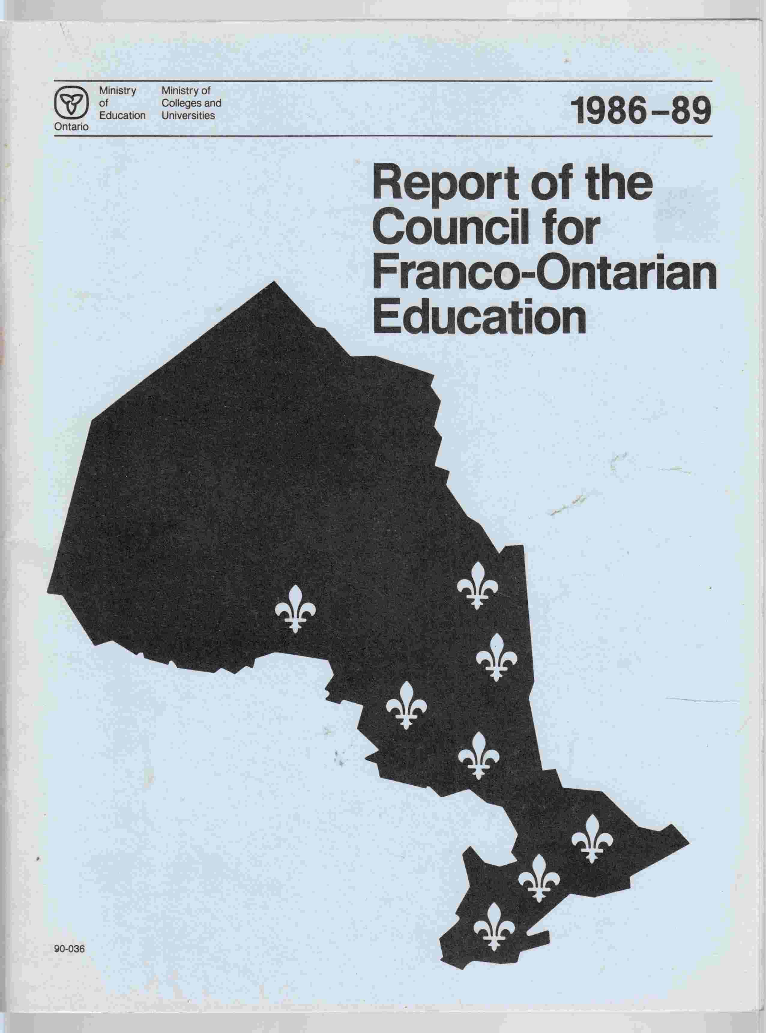 Image for Report of the Council for Franco-Ontarian Education 1986-89 Rapport Du Conseil De L'Education Franco-Ontarienne