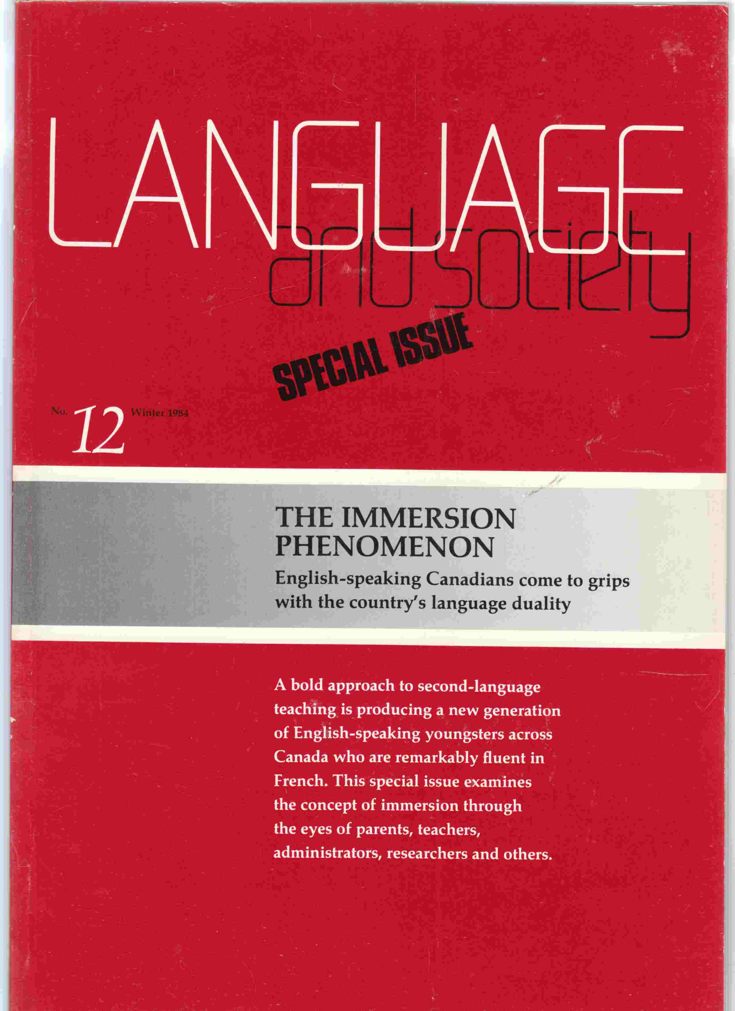 Image for Language and Society Special Issue No. 12 Winter 1994 the Immersion Phenomenon Langue Et Societe Numero Special No. 12 Hiver 1984 L'Enseignement Immersif