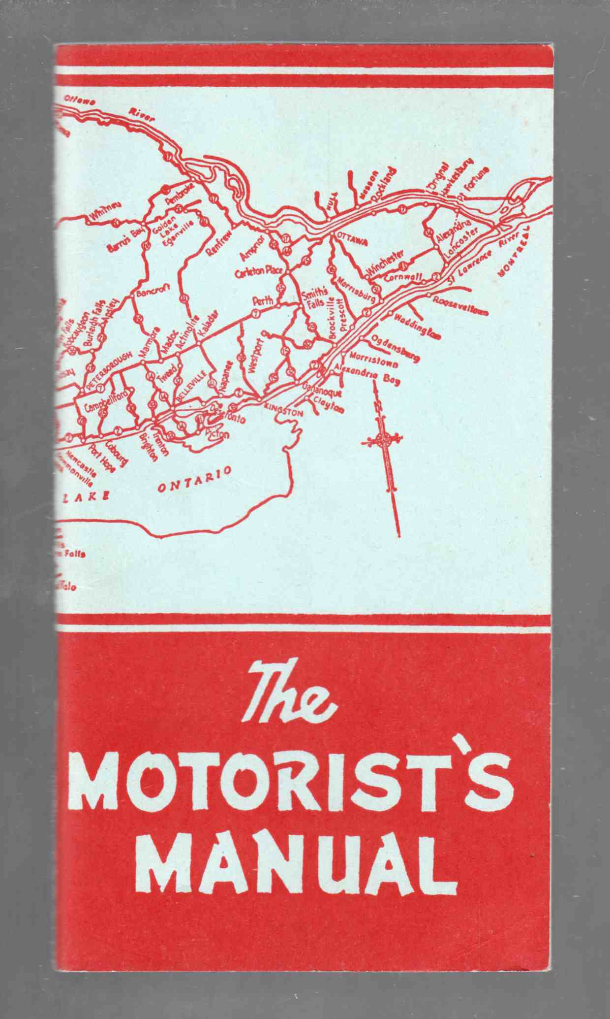 Image for The Motorist's Manual A Guide to Better Motoring Dedicated to the Safety of all Users of Ontario Highways