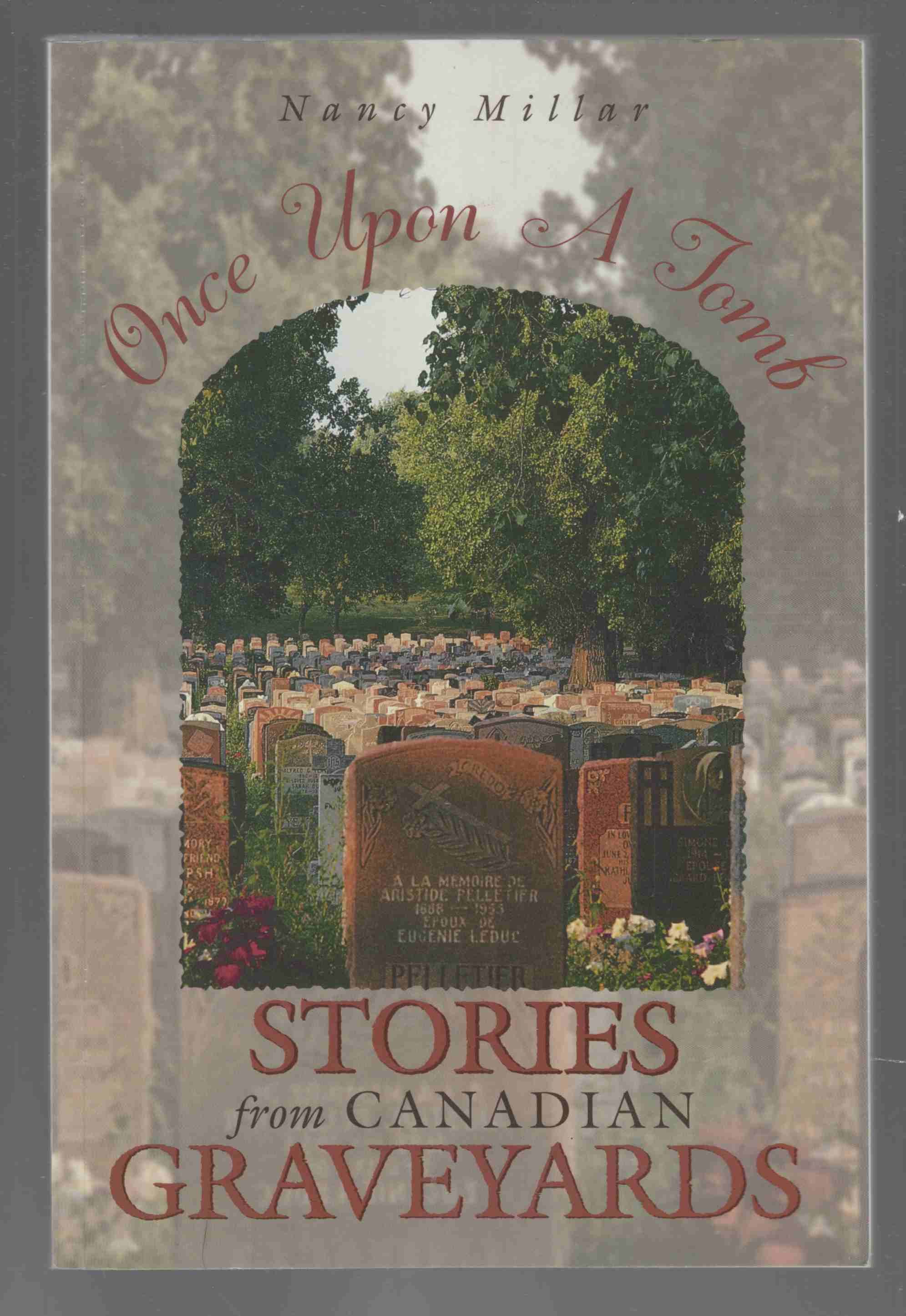 Image for Once Upon a Tomb Stories from Canadian Graveyards