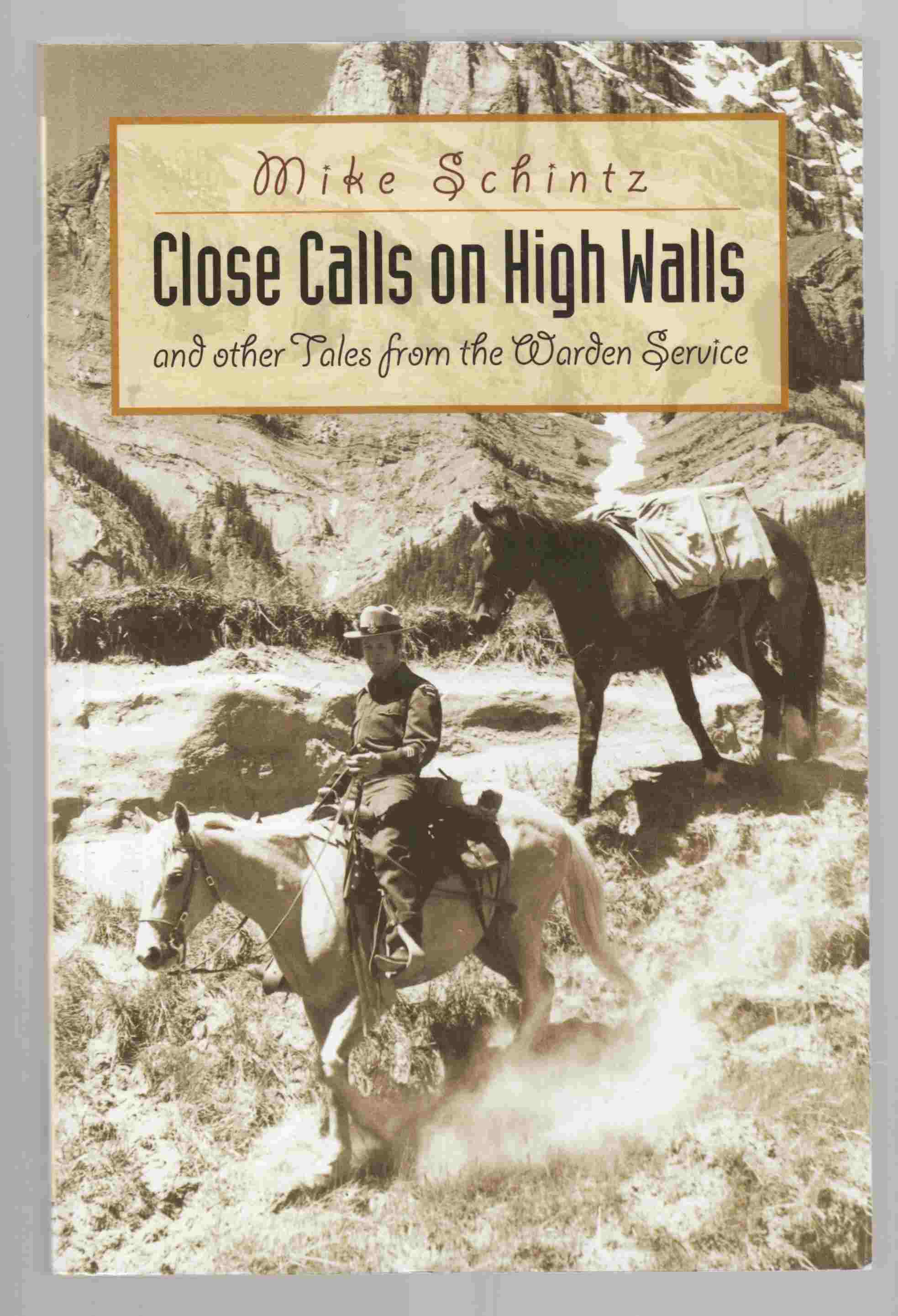 Image for Close Calls on High Walls and Other Tales from the Warden Service
