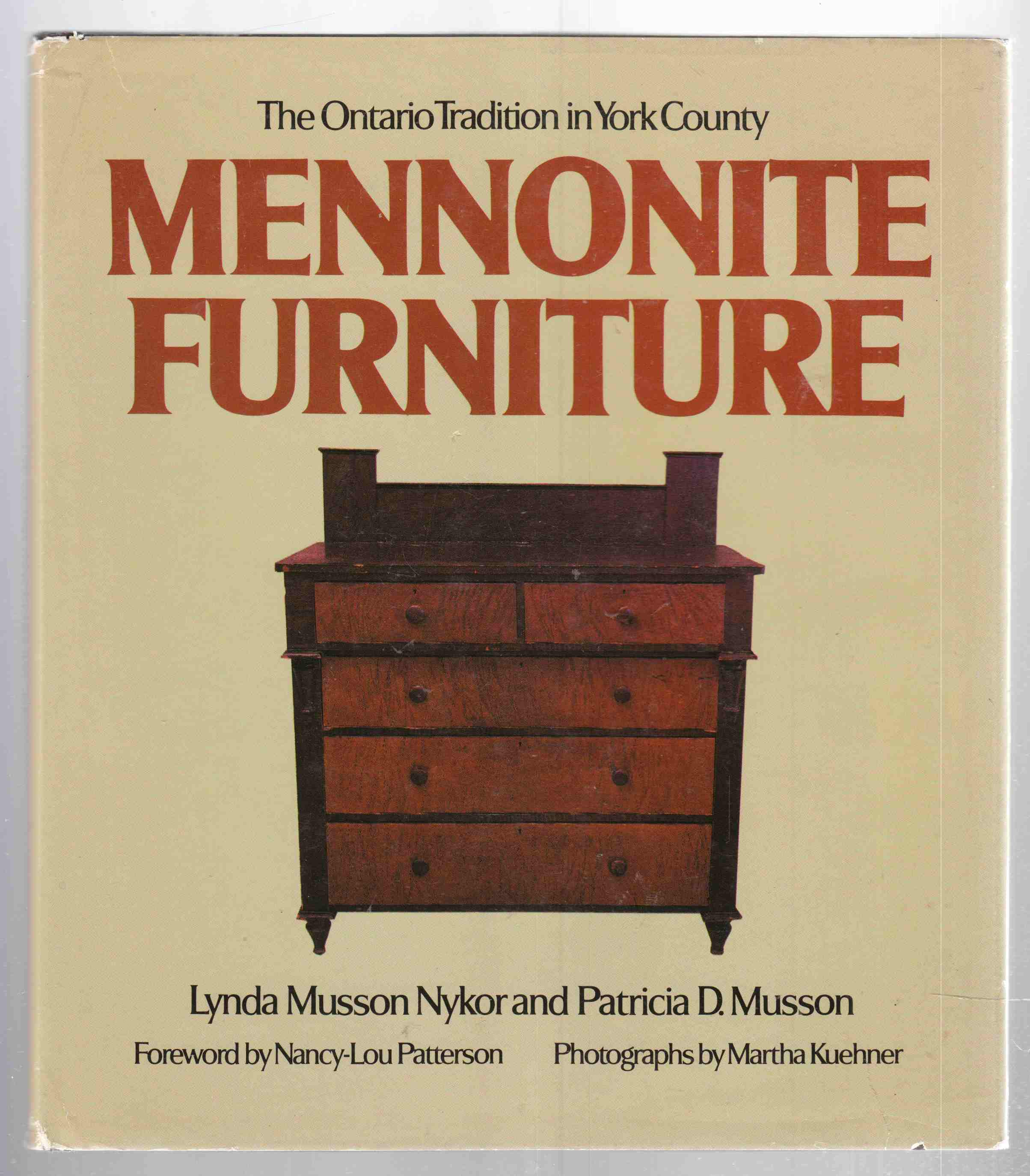 Image for Mennonite Furniture The Ontario Tradition in York County