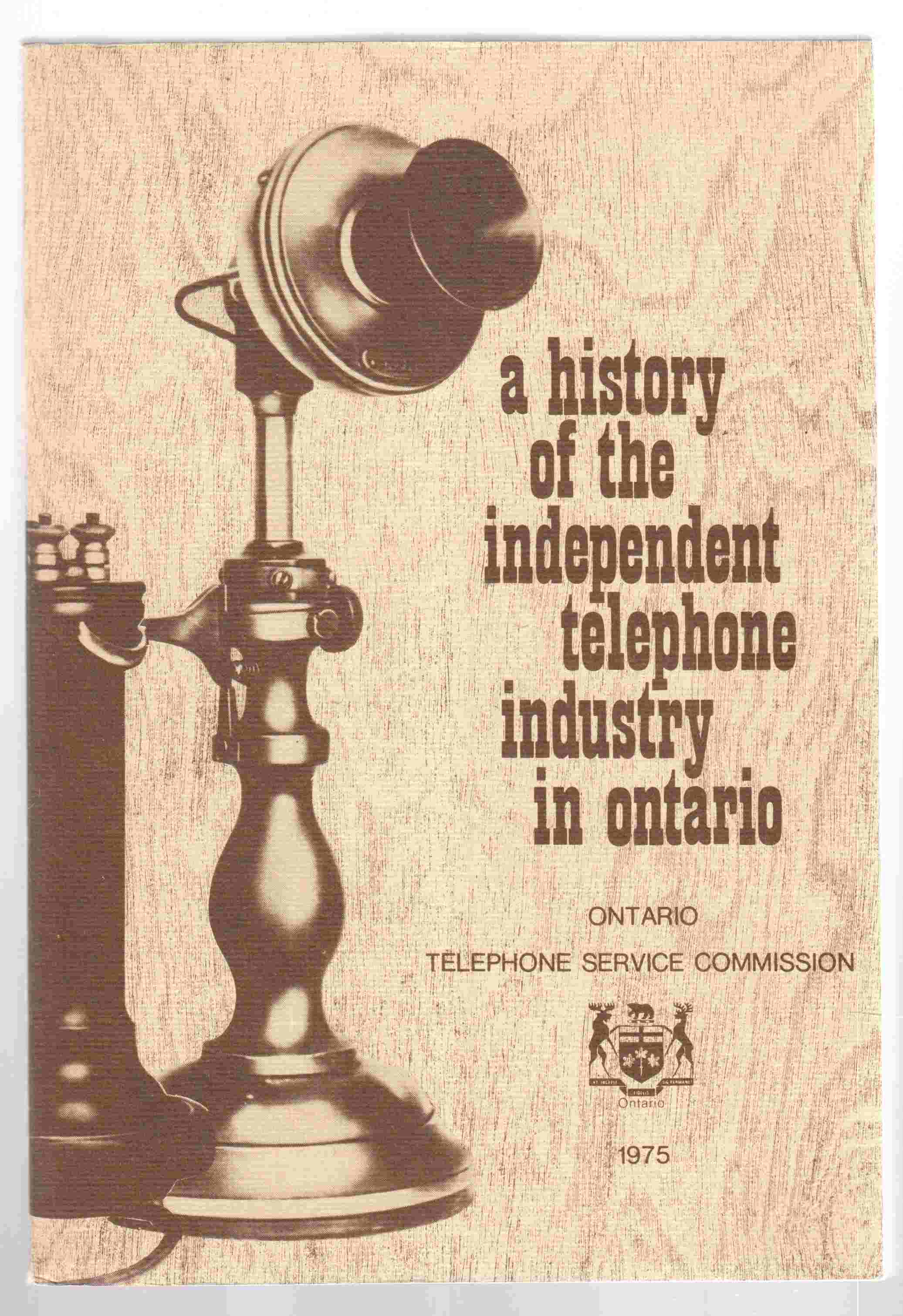 Image for The Independant Telephone Industry in Ontario A History