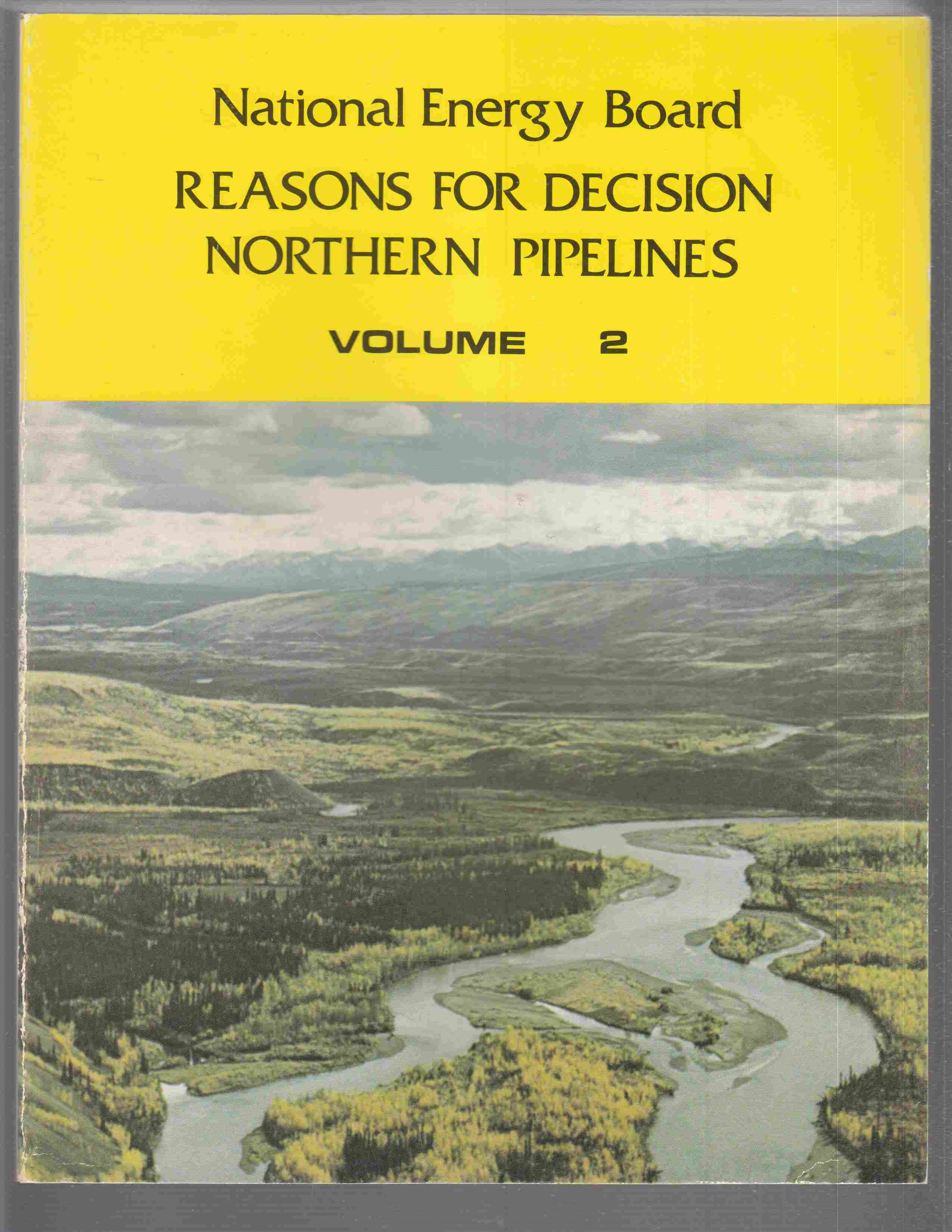 Image for Reasons for Decision  Northern Pipelines - Volume 2