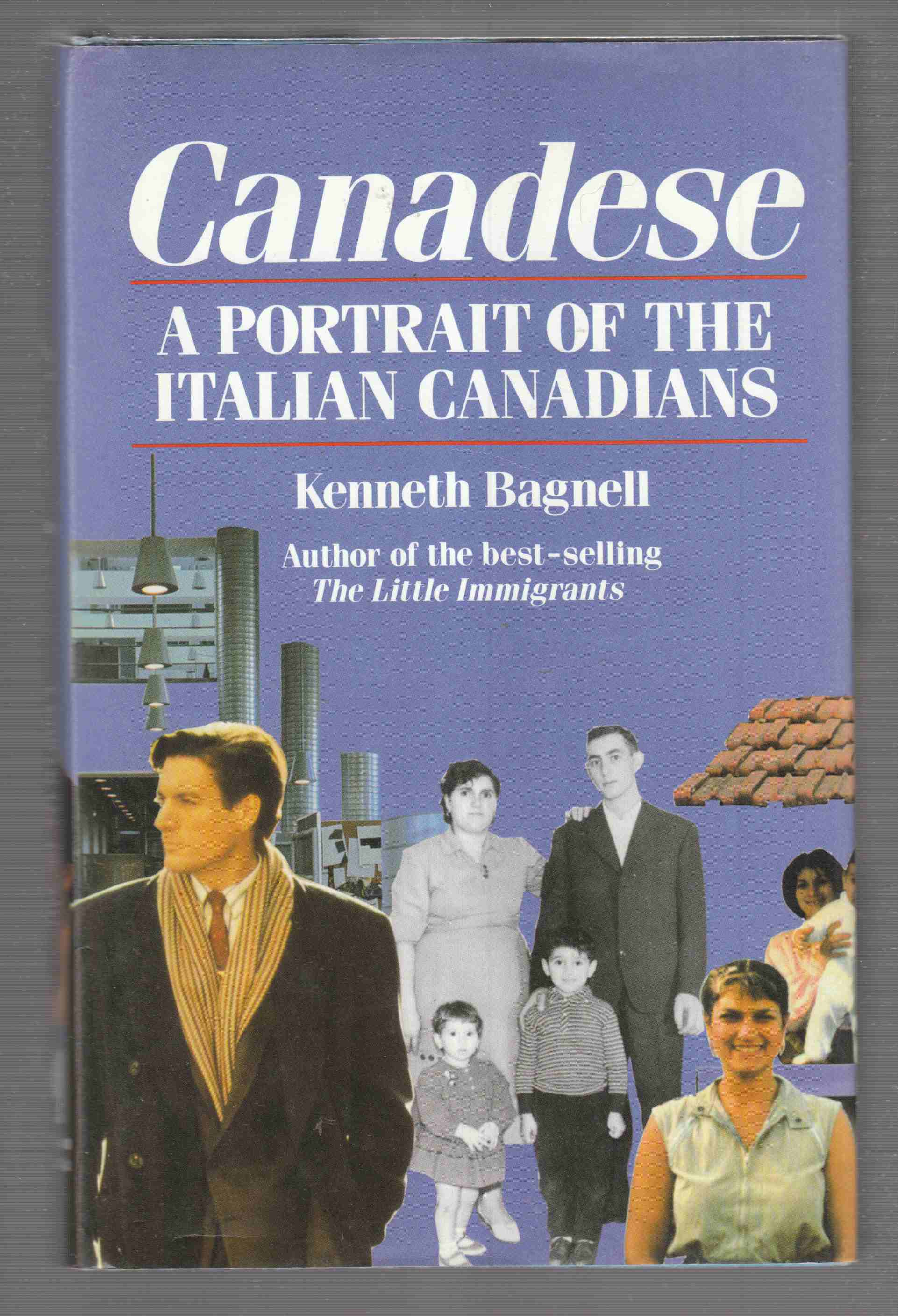 Image for Canadese  A Portrait of the Italian Canadians