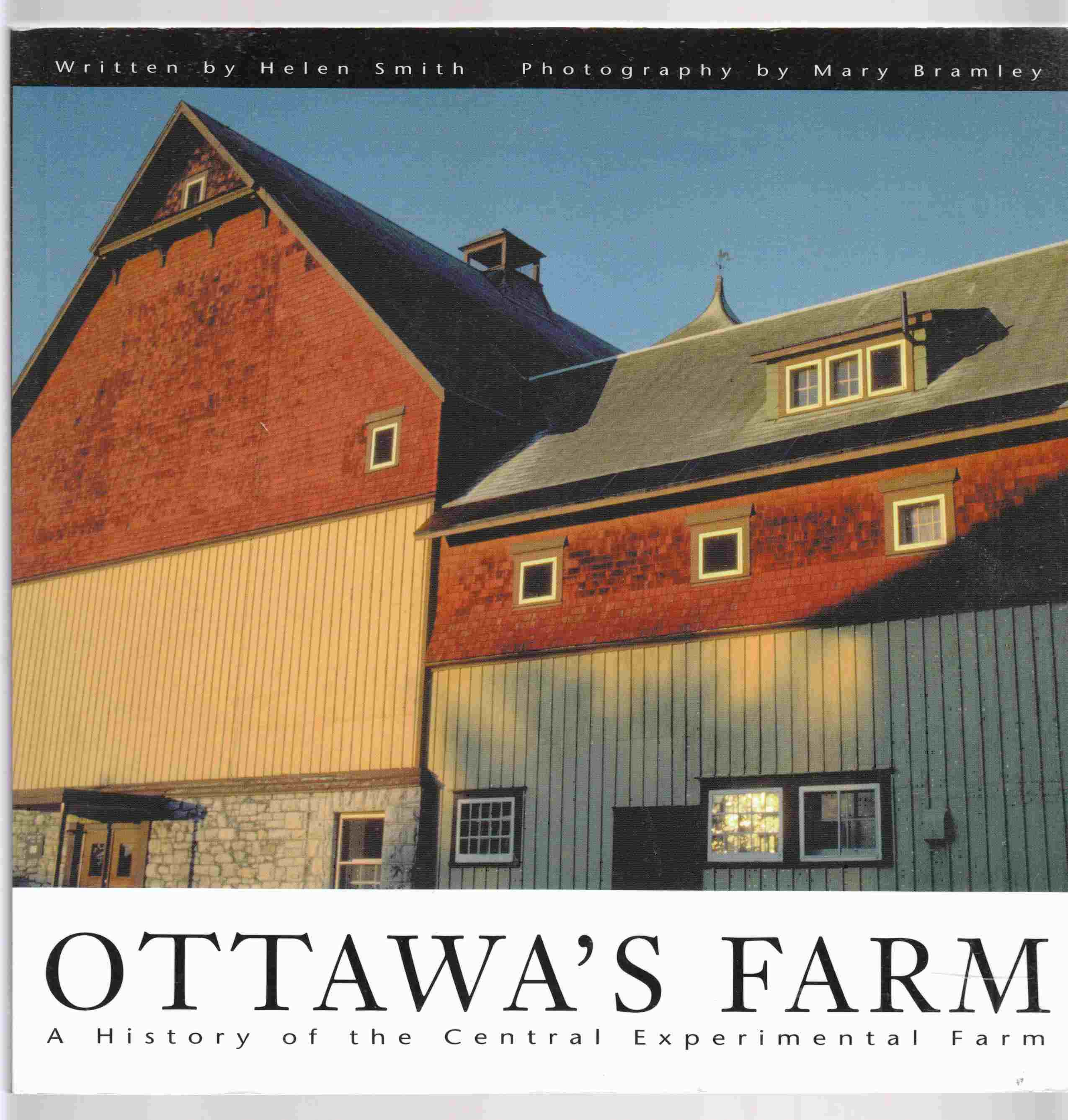Image for Ottawa's Farm A History of the Central Experimental Farm