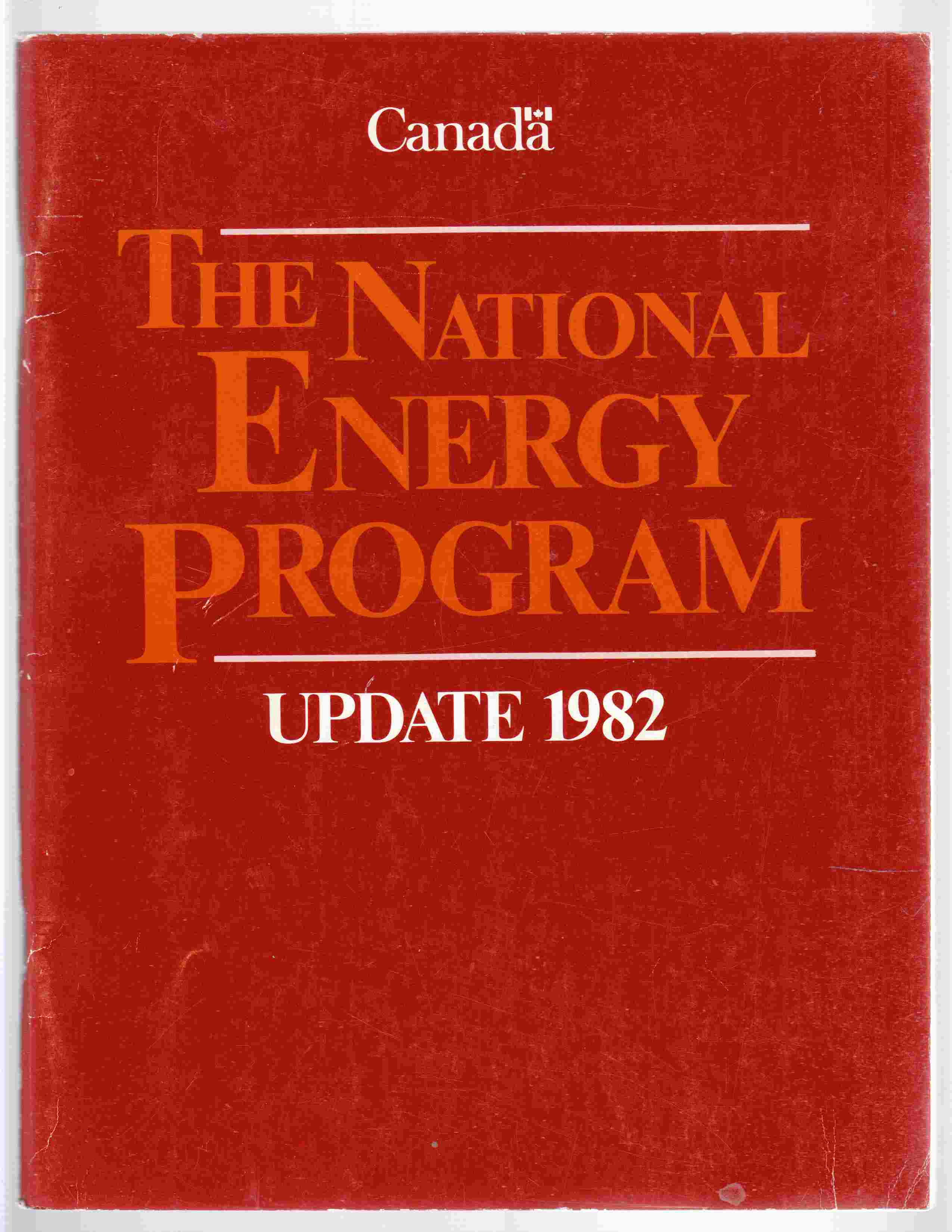 Image for The National Energy Program, Update 1982