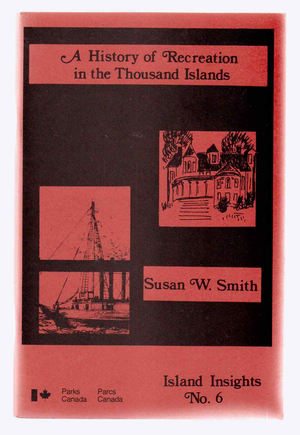 Image for A History of Recreation in the Thousand Islands Island Insights No. 6