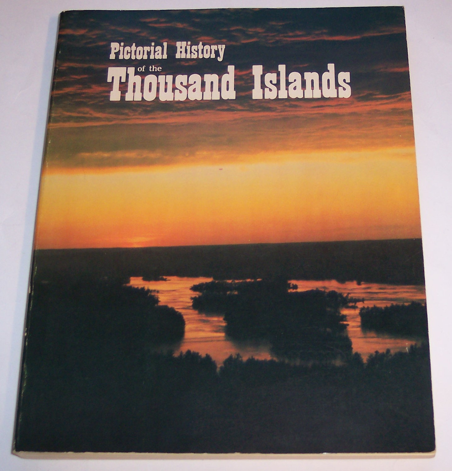 Image for Pictorial History of the Thousand Islands of the St. Lawrence River