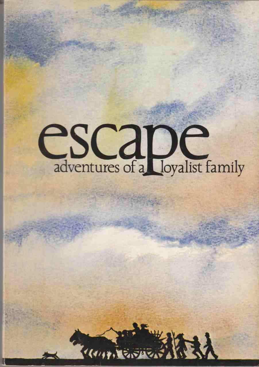 Image for Escape: The Adventures of a Loyalist Family