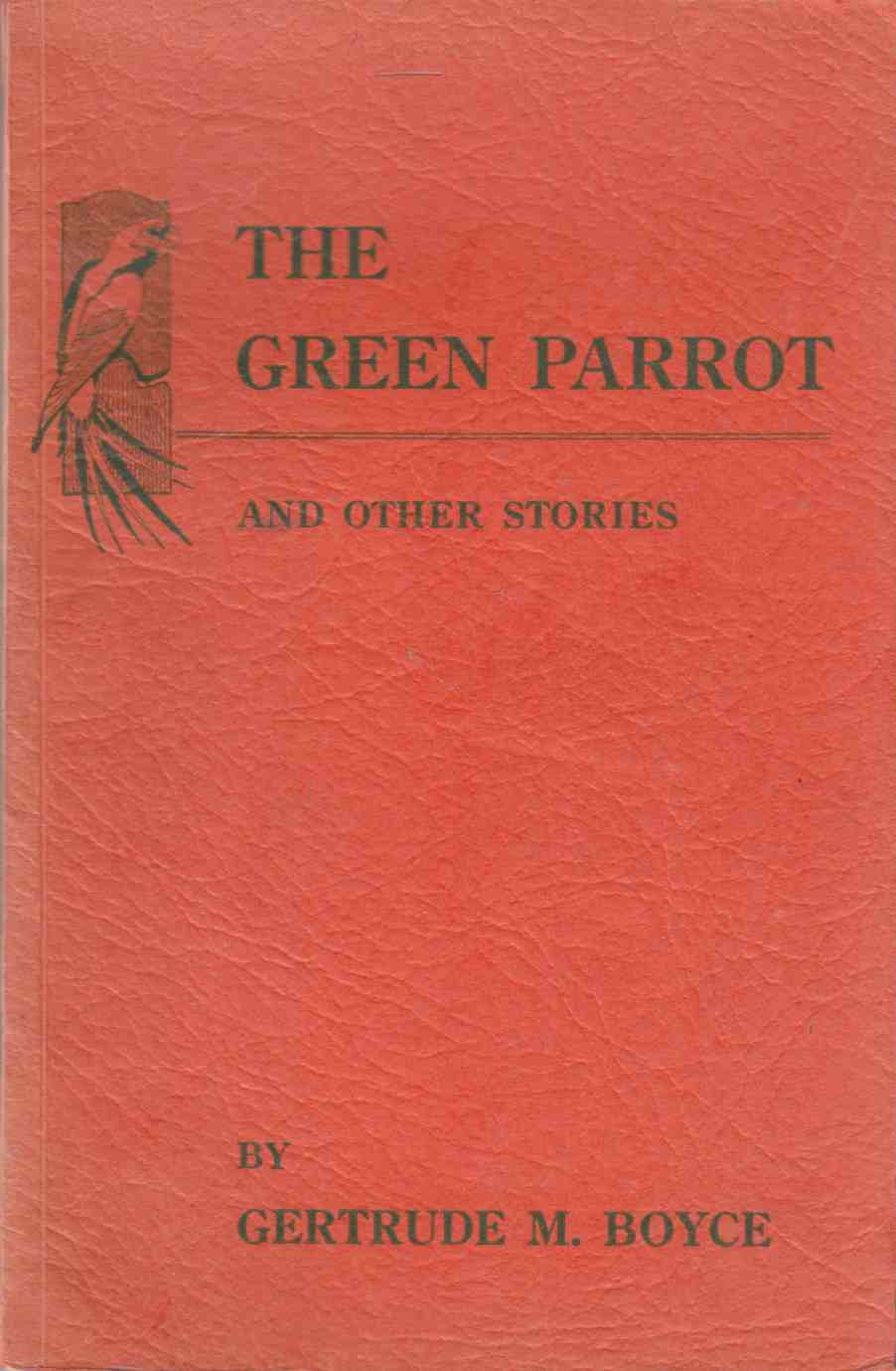 Image for The Green Parrot and Other Stories