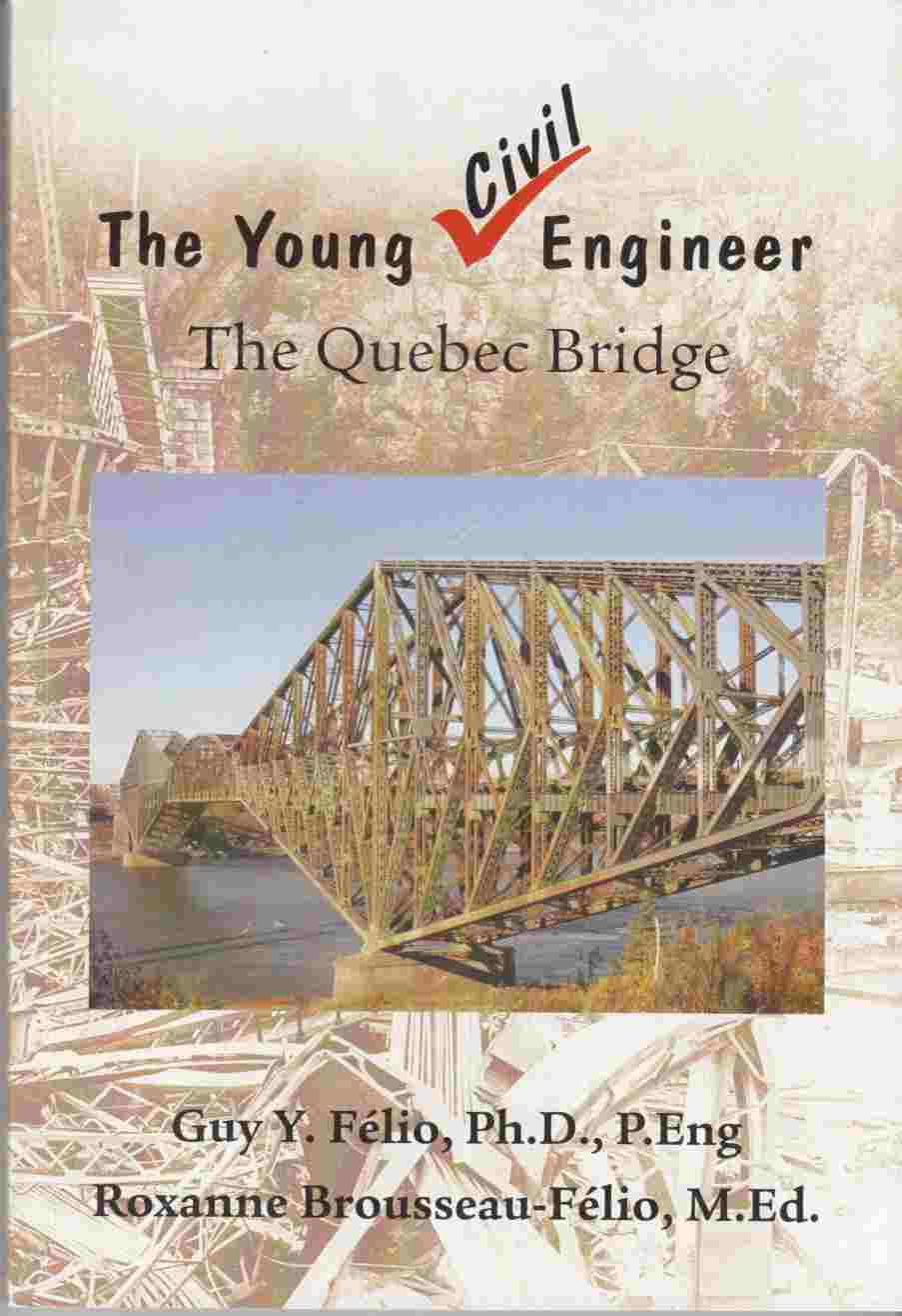 Image for The Young Civil Engineer The Quebec Bridge