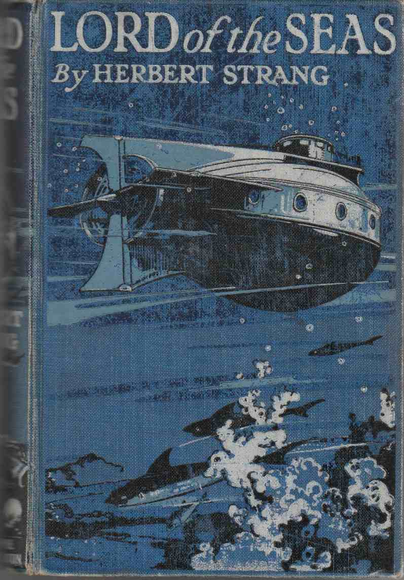 Image for Lord of the Seas A Story of a Submarine