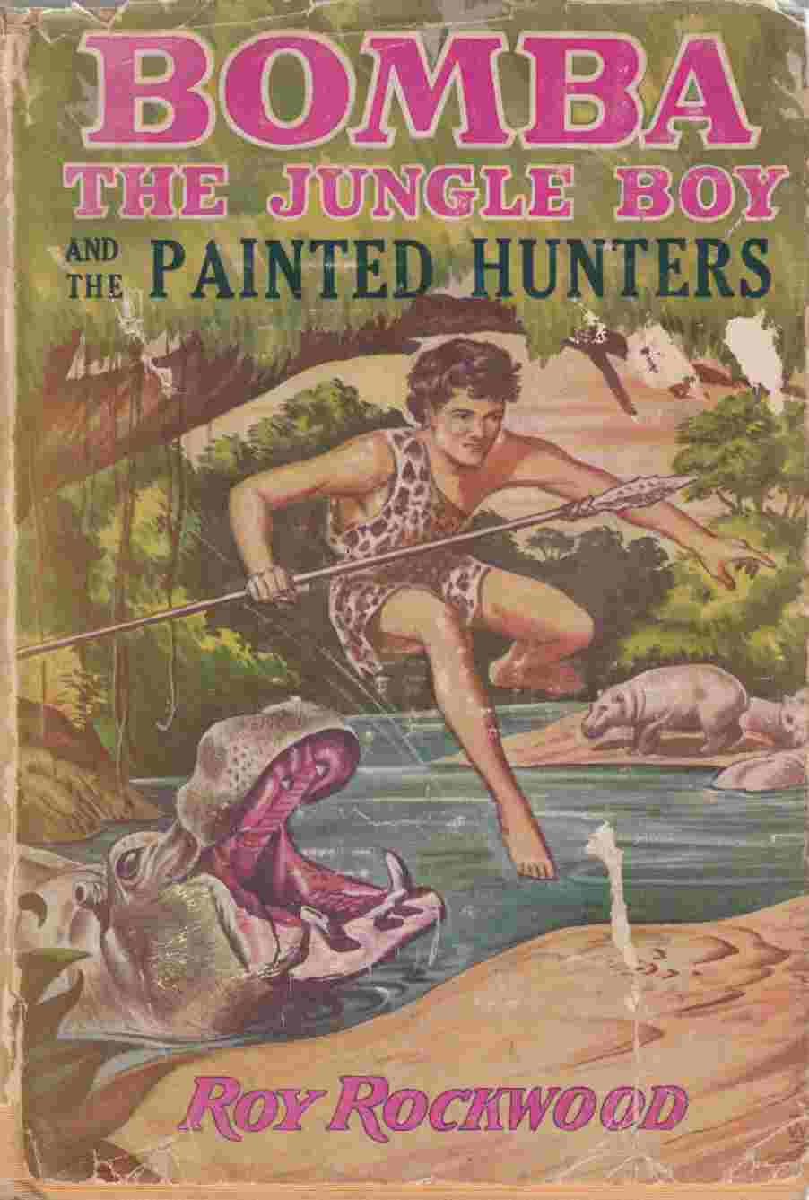 Image for Bomba the Jungle Boy and the Painted Hunters