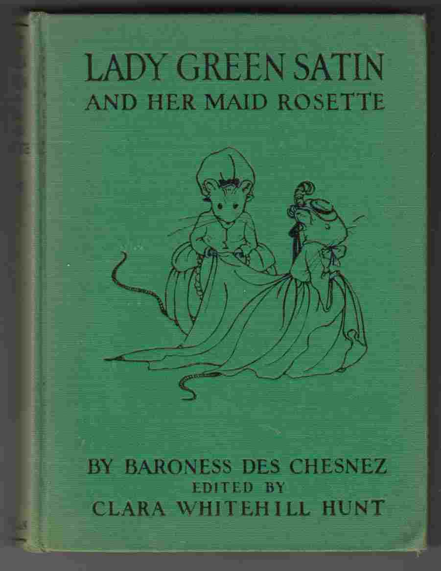 Image for Lady Green Satin and Her Maid Rosette The History of Jean Paul and His Little White Mice