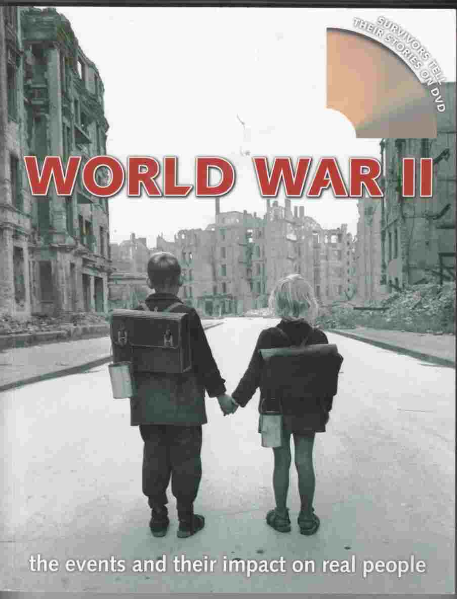 Image for World War II The Events and Their Impact on Real People
