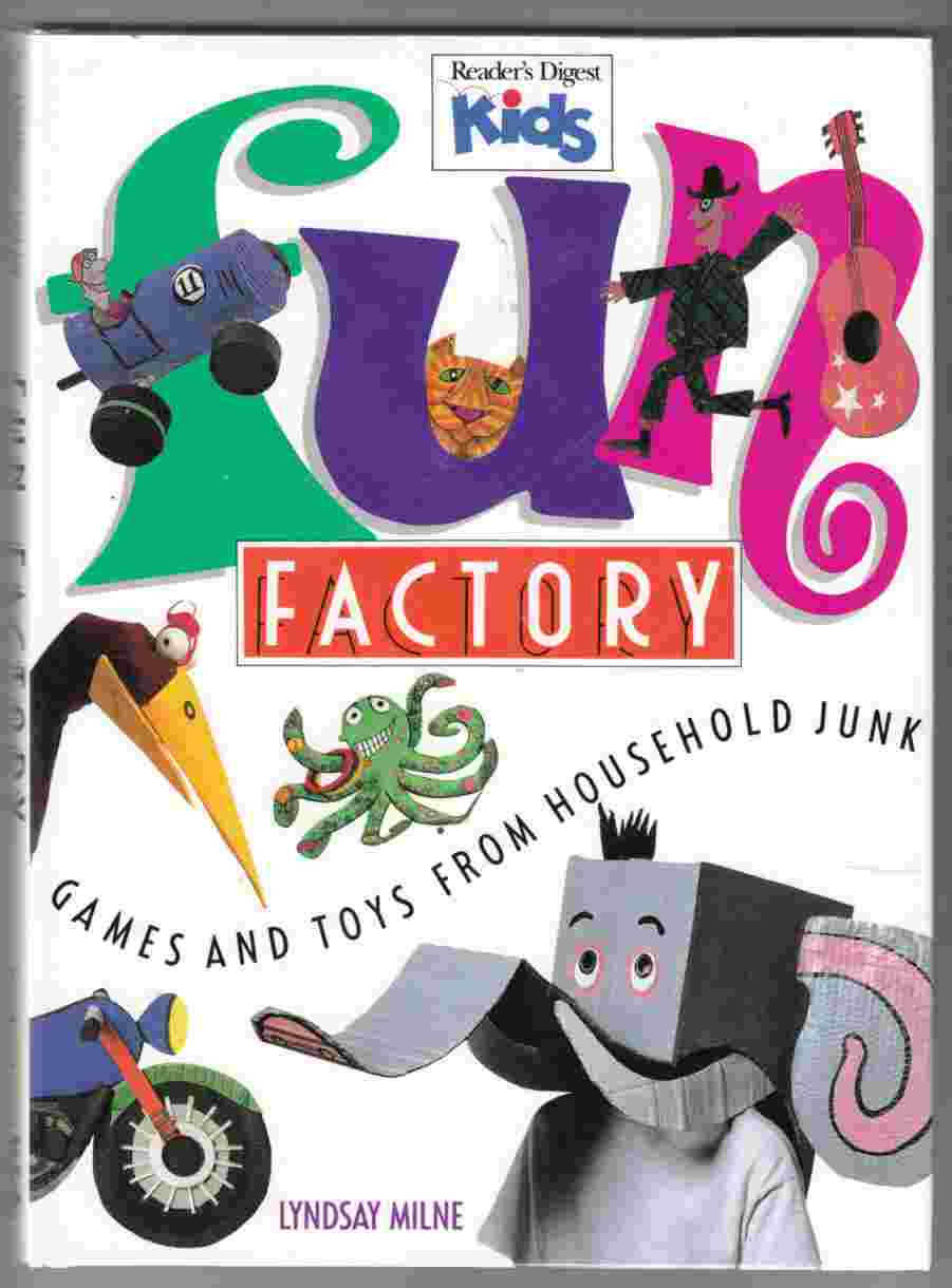 Image for Fun Factory Games and Toys from Household Junk
