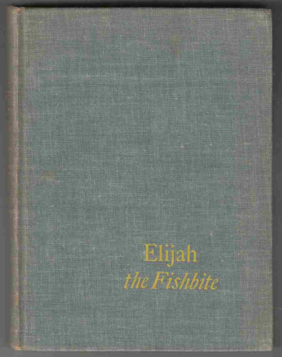Image for Elijah the Fishbite