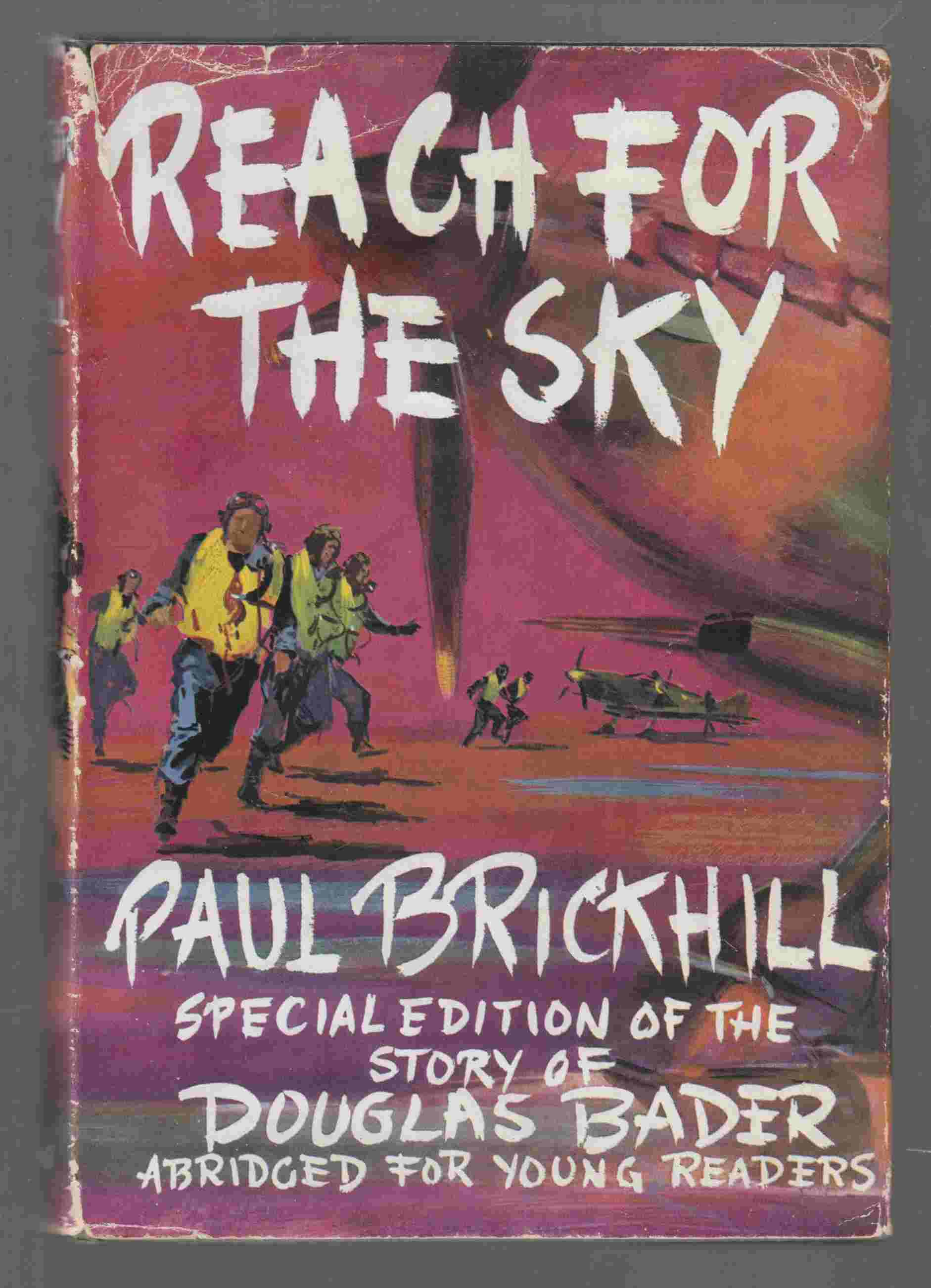Image for Reach for the Sky The Story of Douglas Bader