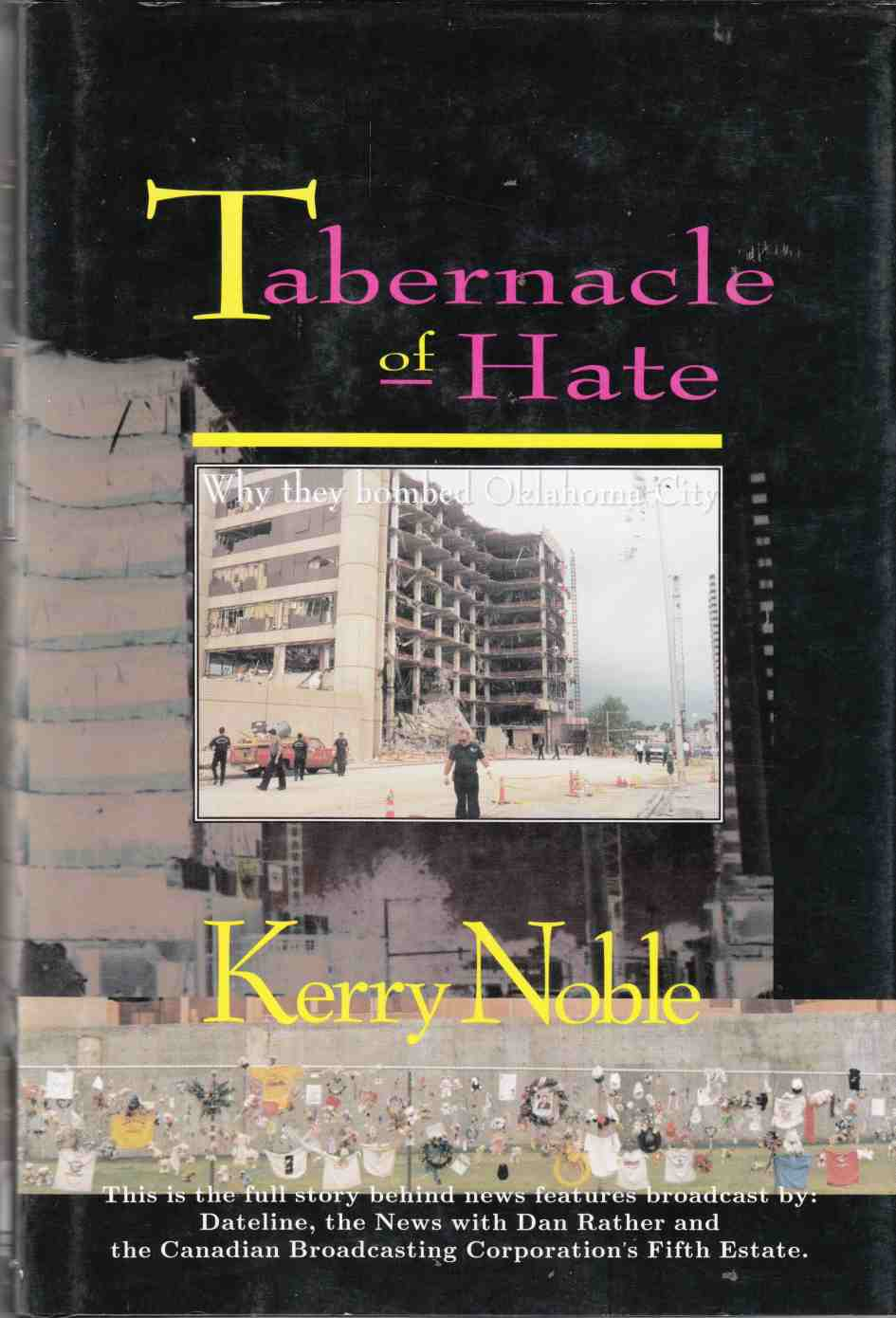 Image for Tabernacle of Hate: Why They Bombed Oklahoma City