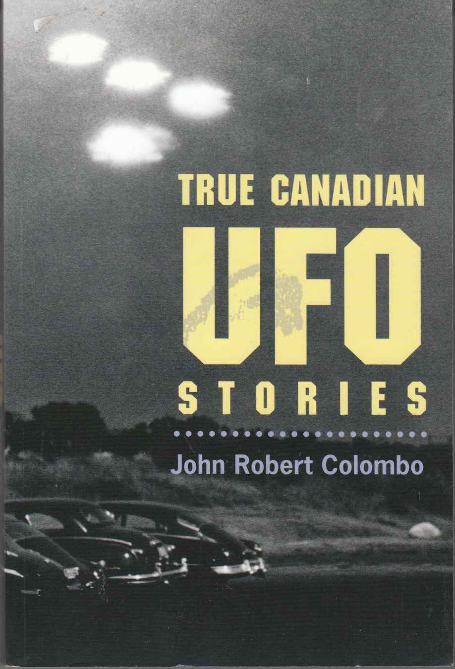 Image for True Canadian UFO Stories