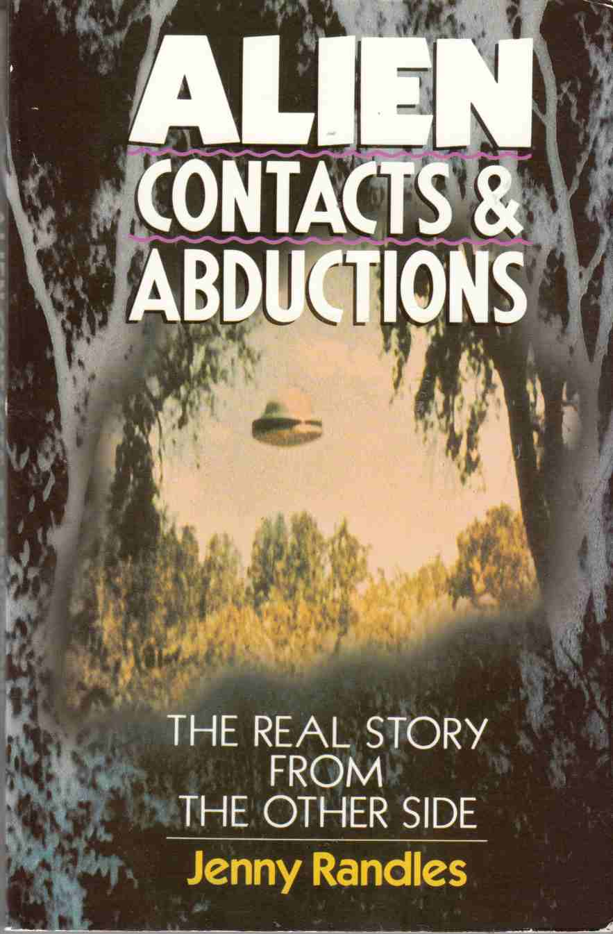 Image for Alien Contacts and Abductions : The Real Story from the Other Side