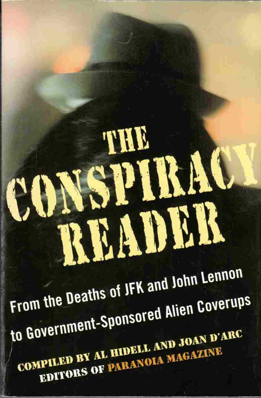 Image for The Conspiracy Reader:  From the Deaths of JFK and John Lennon to Government-Sponsored Alien Coverups