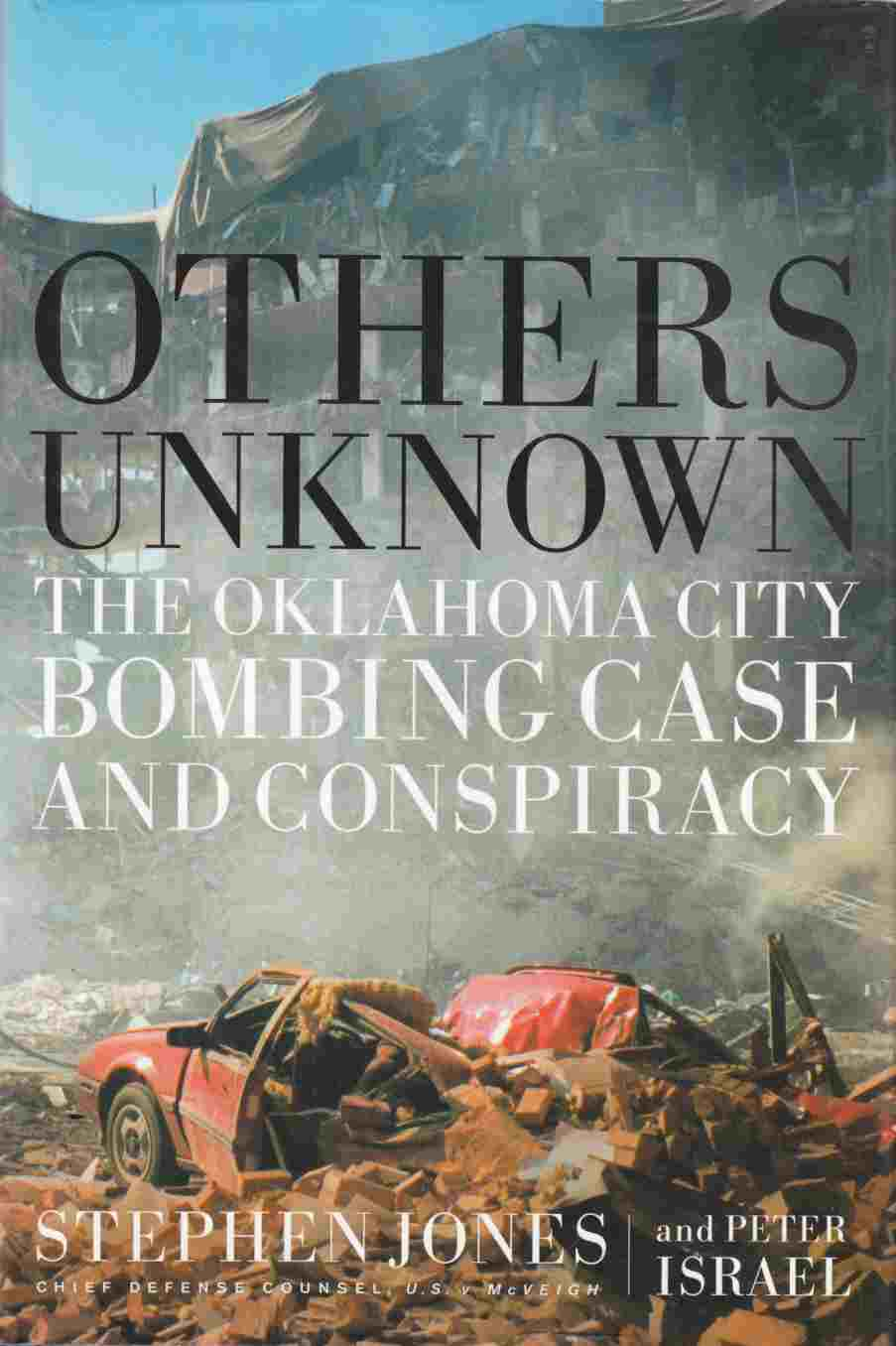 Image for Others Unknown : the Oklahoma City Bombing Case and Conspiracy