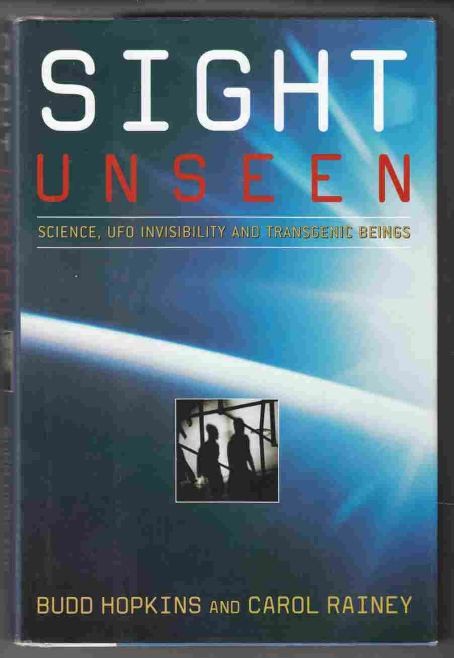 Image for Sight Unseen Science, UFO Invisibility and Transgenic Beings
