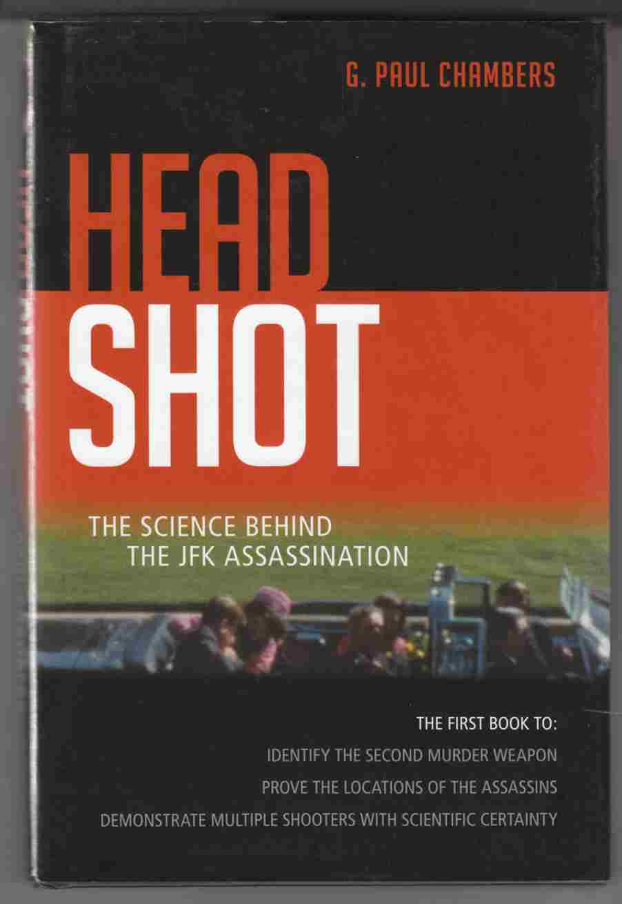 Image for Head Shot The Science Behind the JFK Assassination